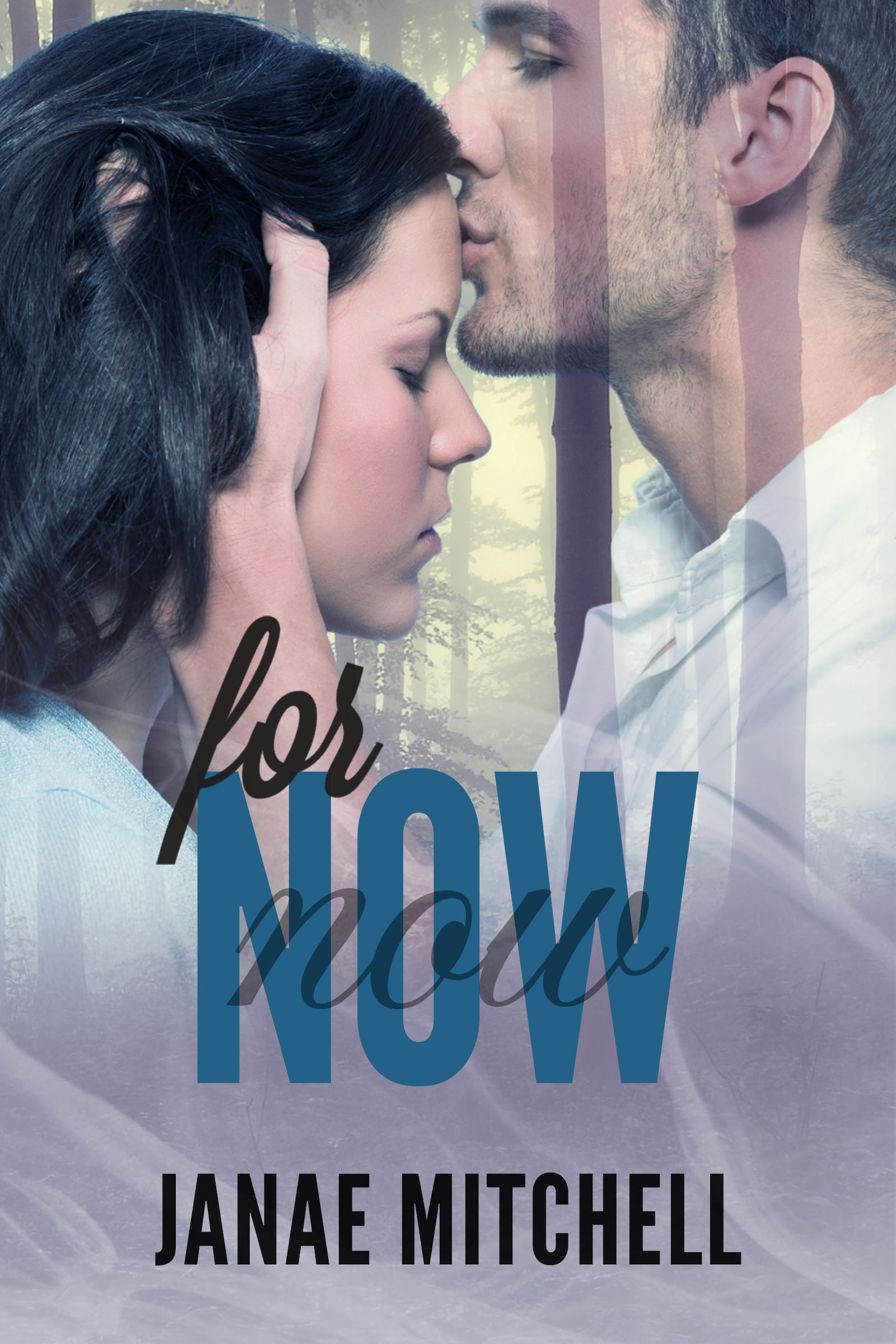 For Now (book two) *signed*