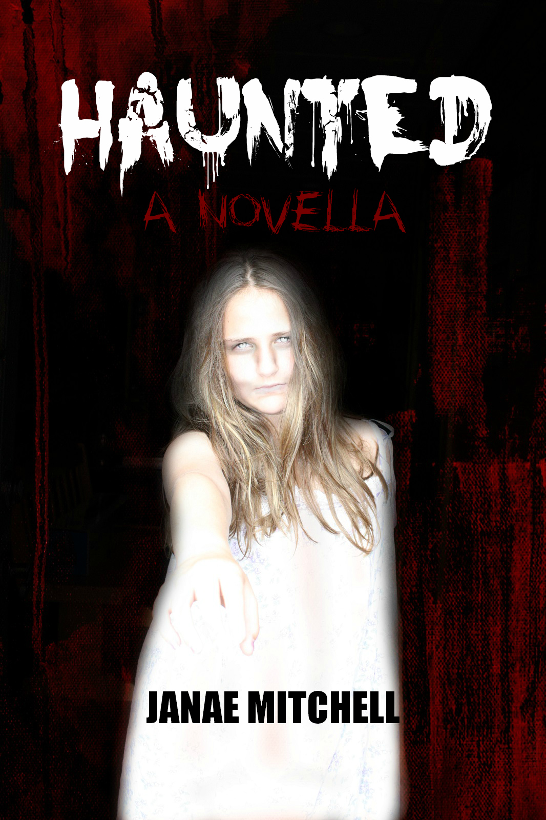 Haunted: A Novella