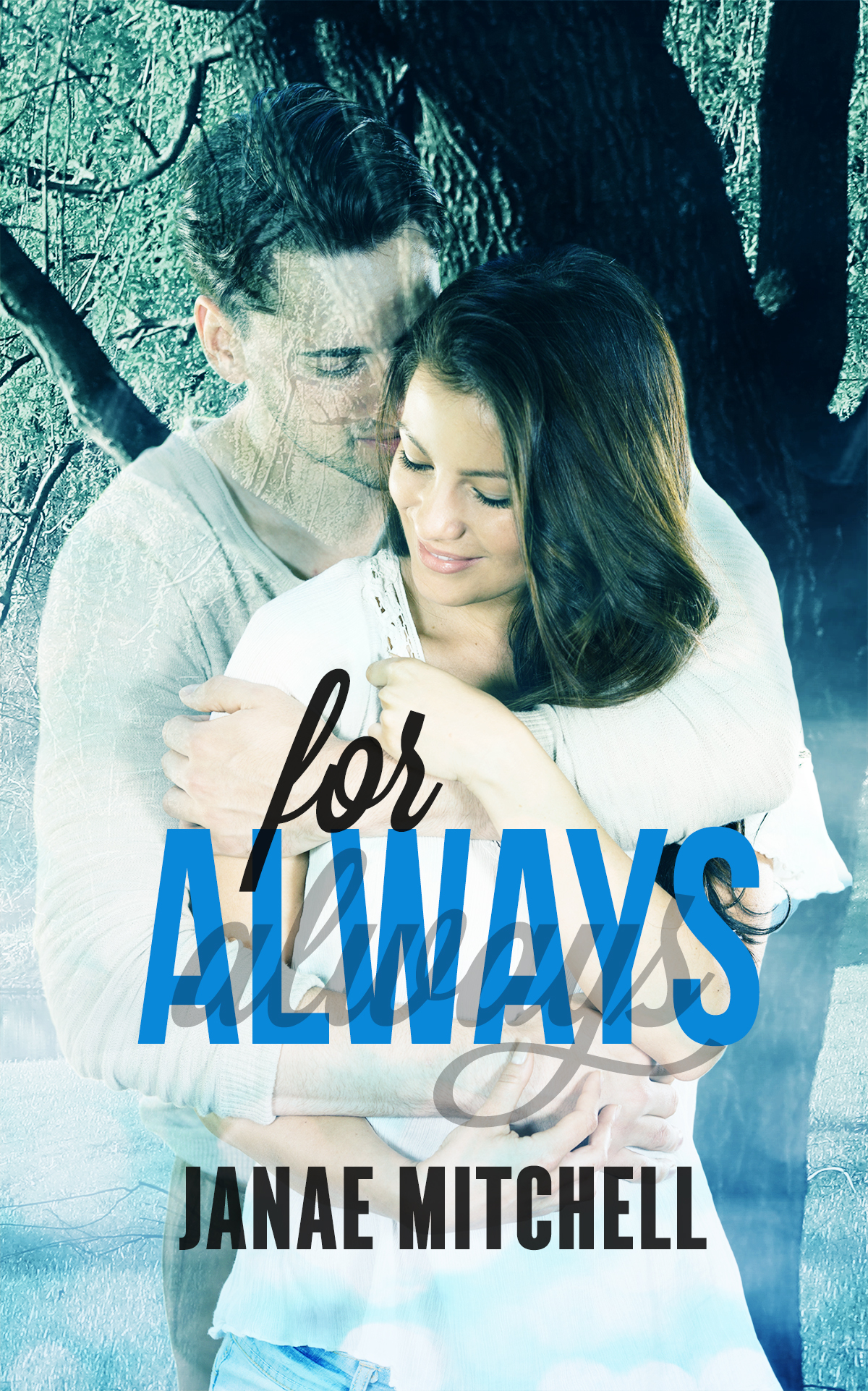 For Always (book one) *signed*
