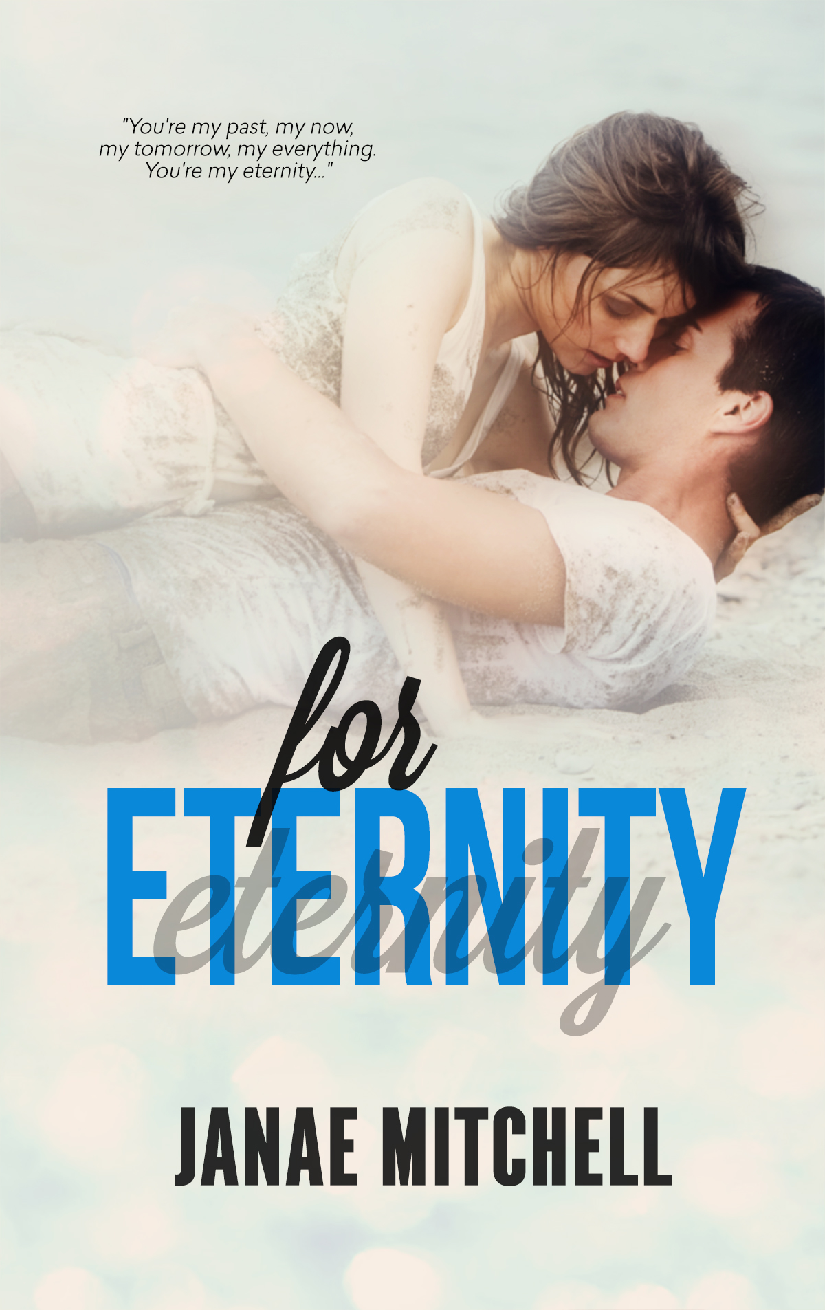 For Eternity (book three) *signed