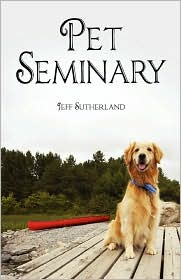 Pet Seminary by Jeff Sutherland (Paperback)