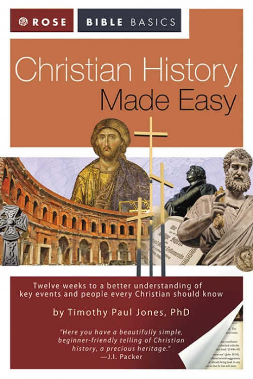 Christian History Made Easy by Timothy Paul Jones (Paperback)