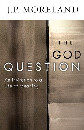 The God Question by J.P. Moreland (Paperback)