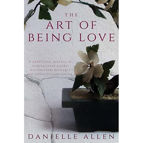 The Art of Being Love