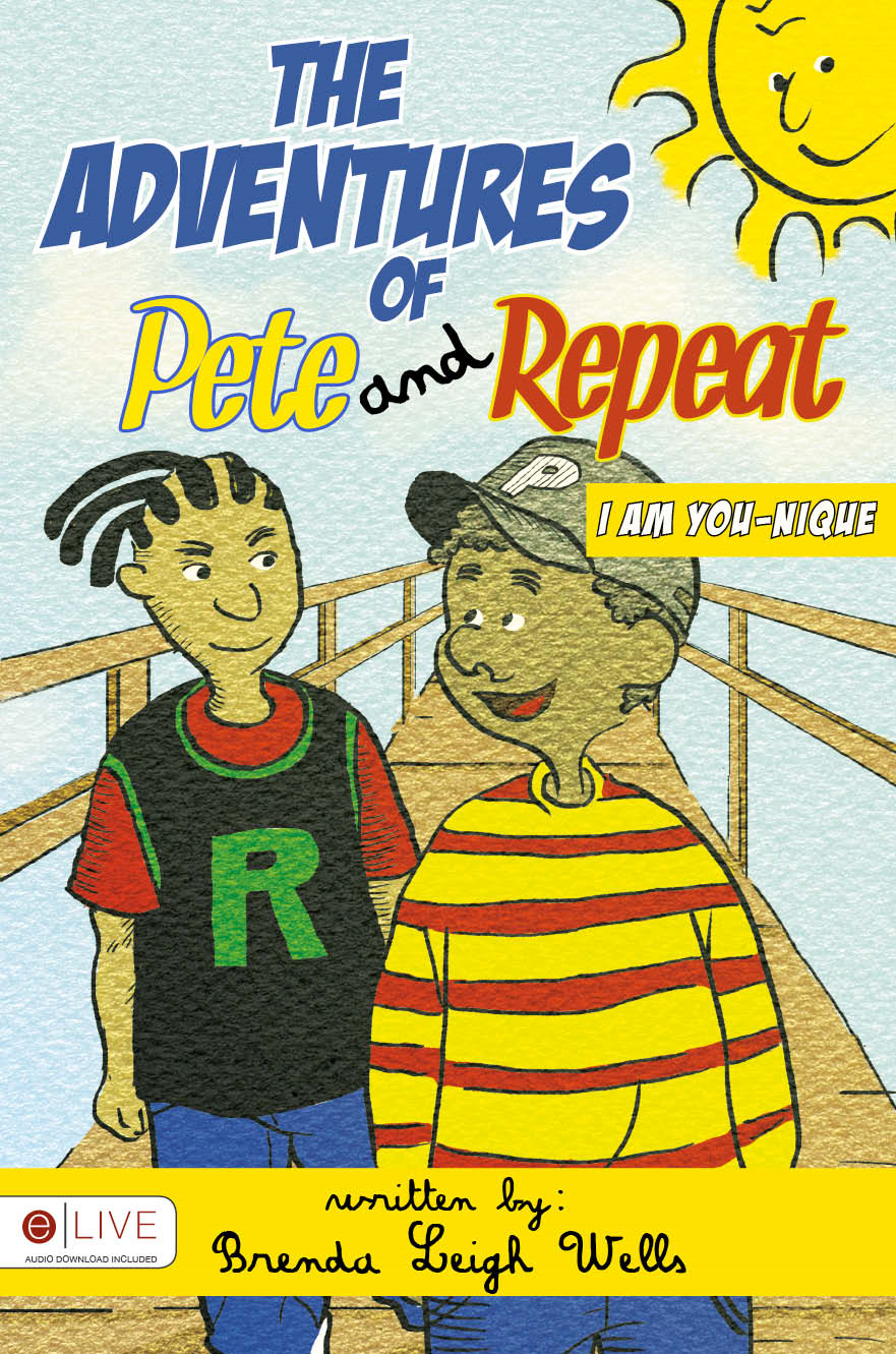 The Adventures of Pete and Repeat...I Am You-Nique Paperback Book