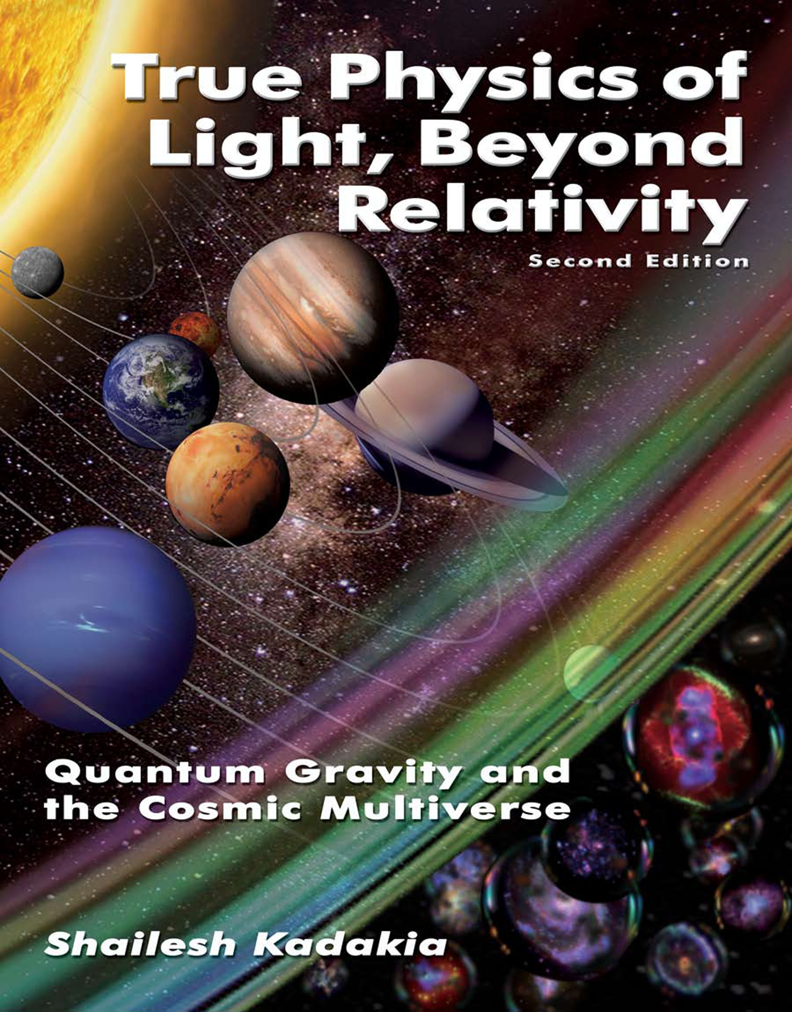 True Physics of Light Beyond Relativity, Second Edition