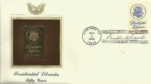 2005-08-04 GOLD Presidential Library FDC