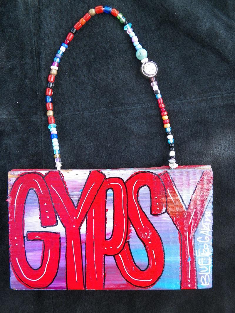 Gypsy Sign