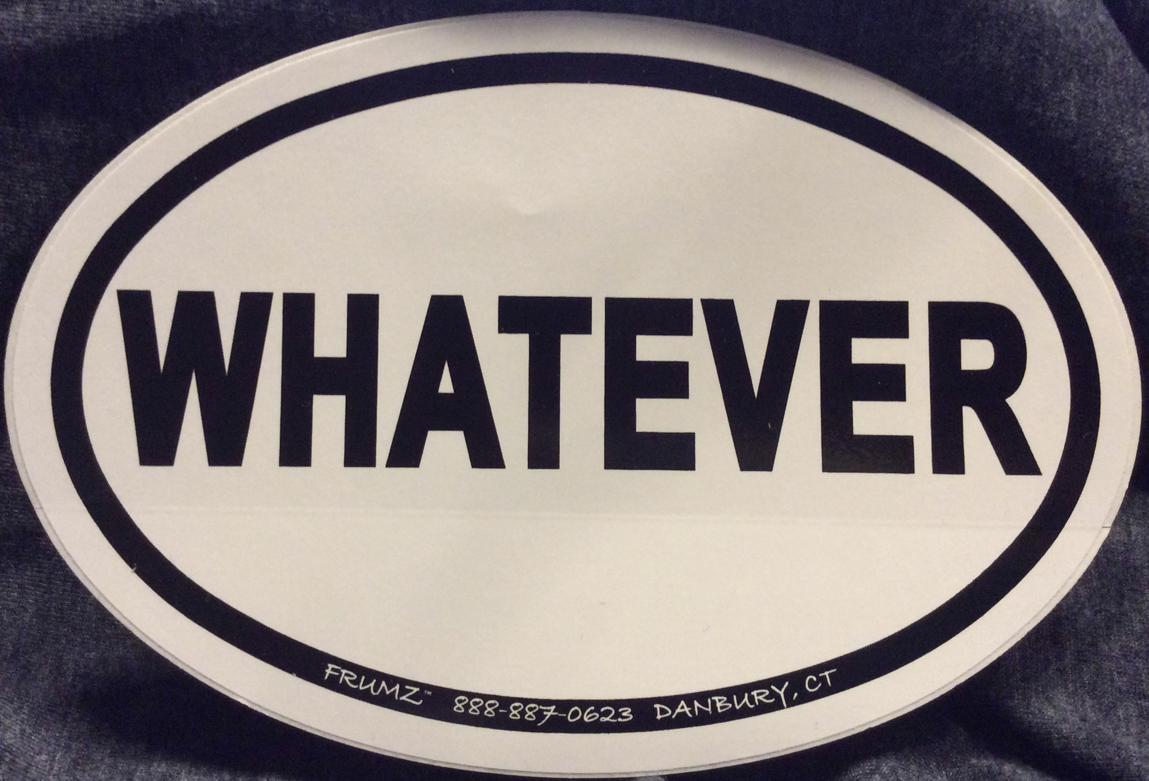 WHATEVER oval sticker decal