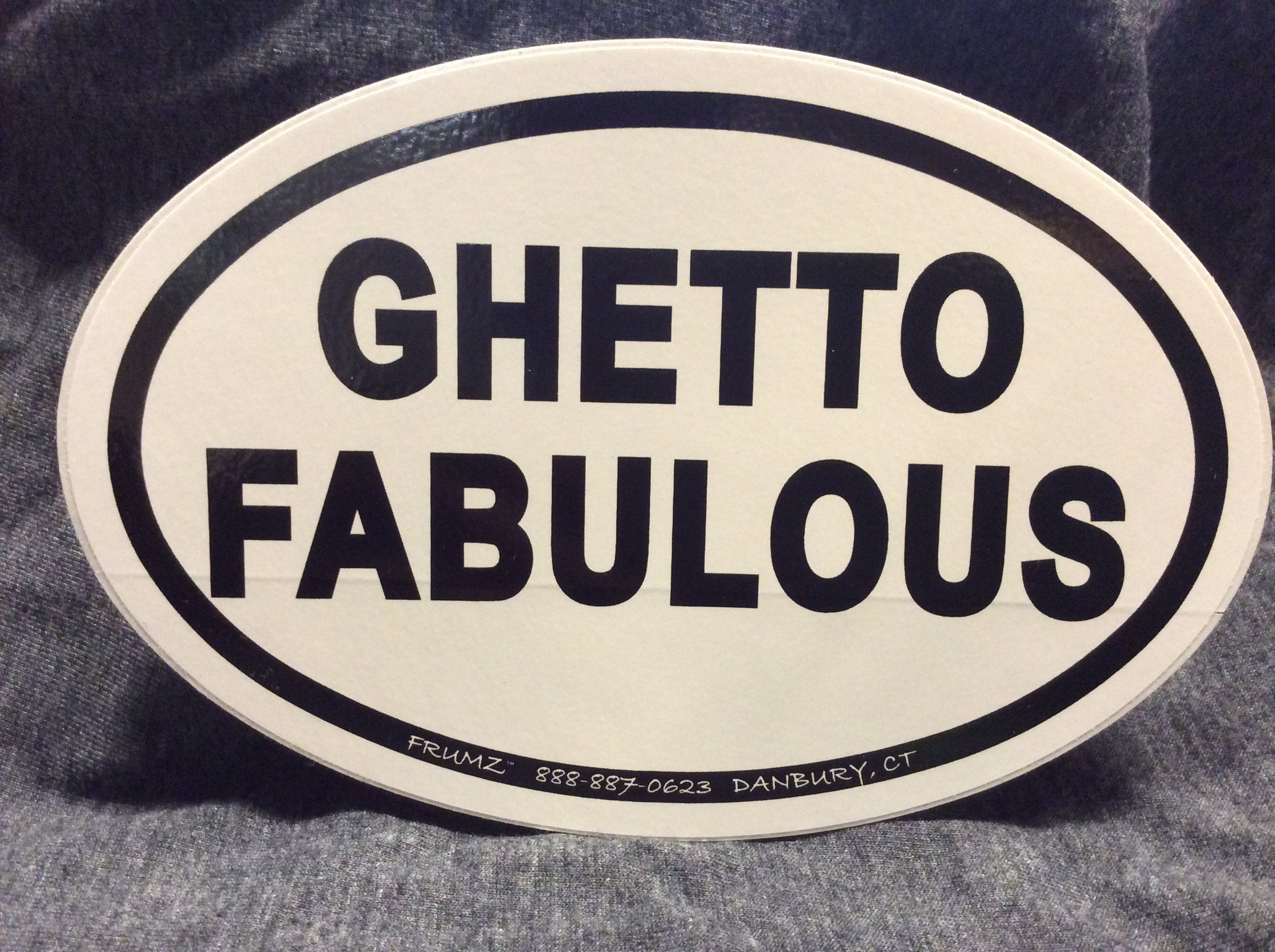 GHETTO FABULOUS oval sticker decal