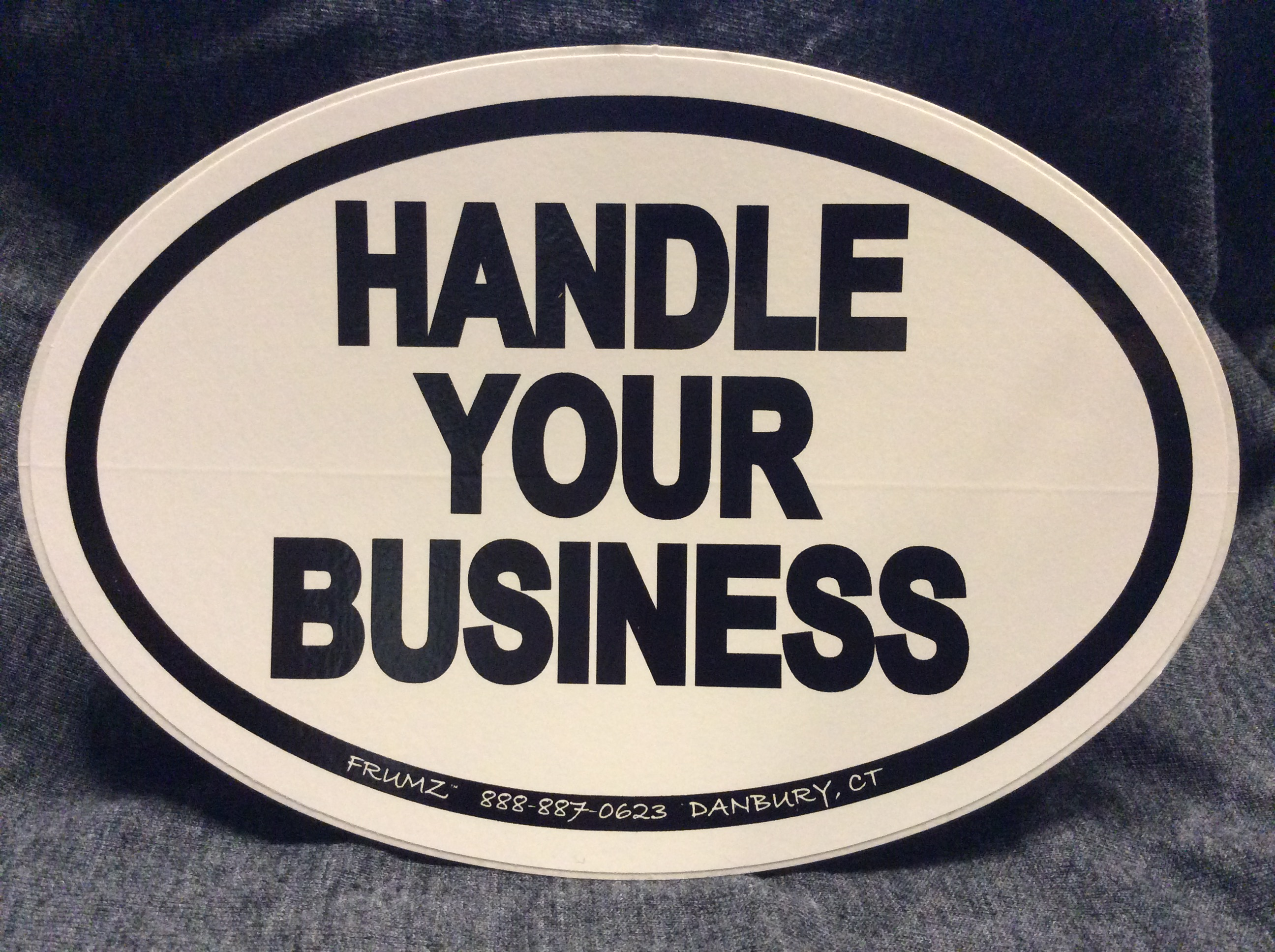 HANDLE YOUR BUSINESS oval sticker decal