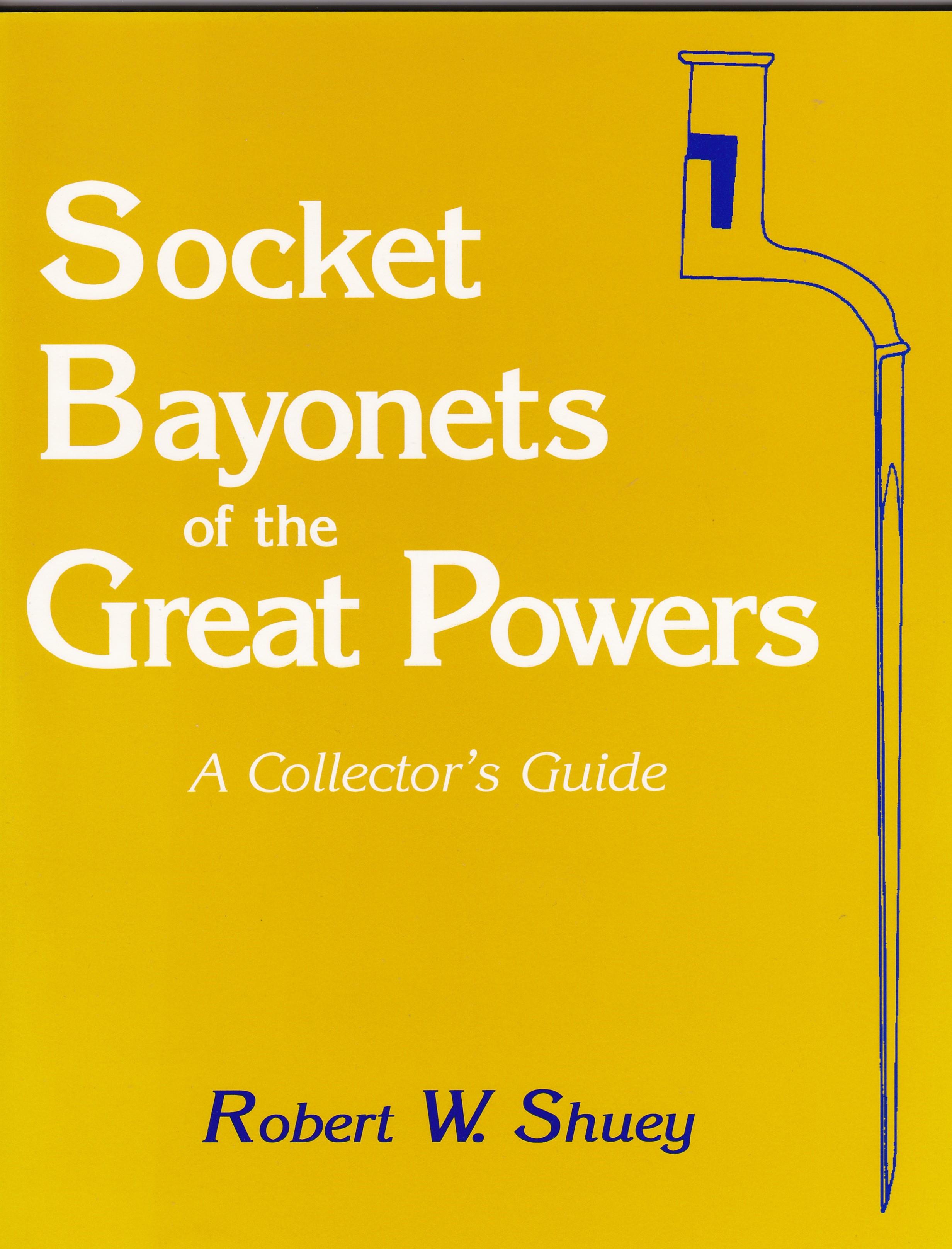 Socket Bayonets Of the Great Powers #848.2