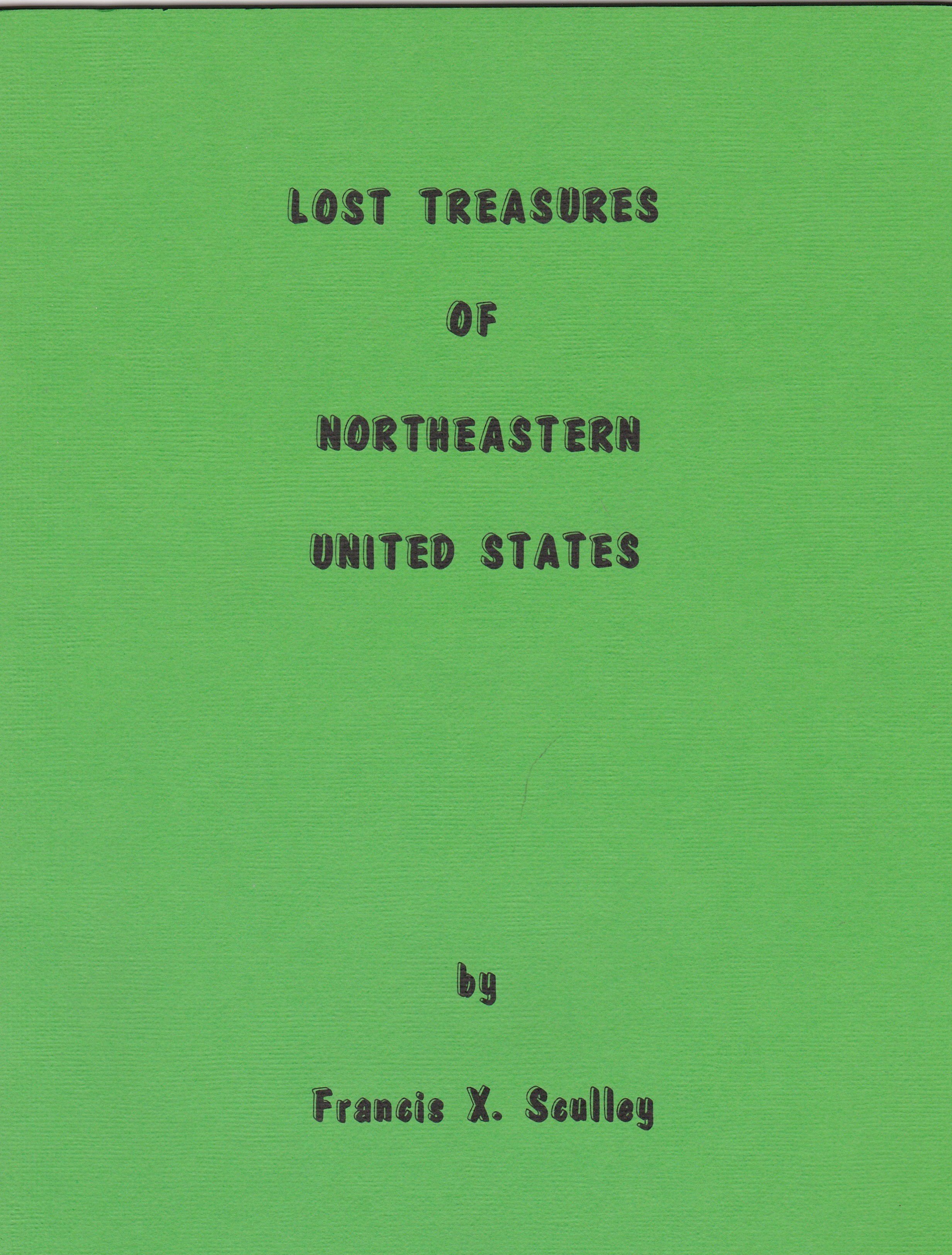 Lost Treasures In The Northeastern United States  #828