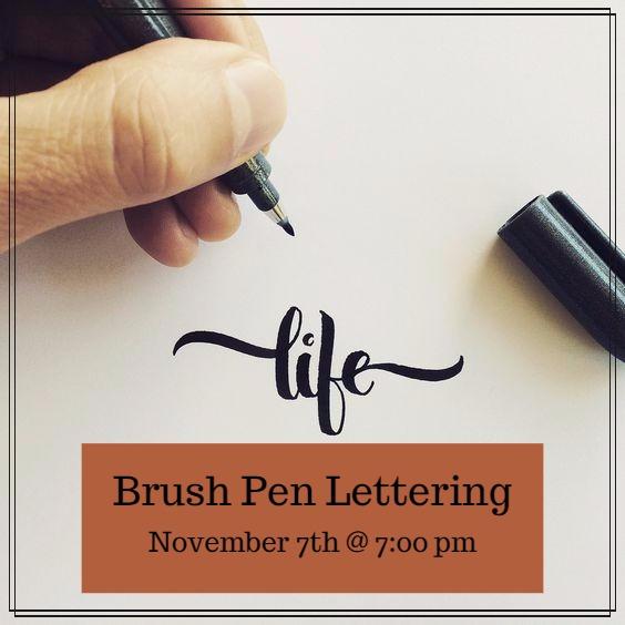 Brush Pen Lettering - November 7, 2017 @ 7:00 p.m.