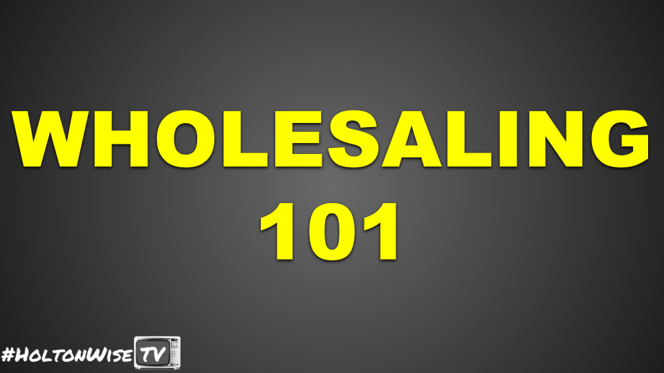 $1,400 OFF REGULAR PRICE   Wholesaling 101 - The Ultimate Guide to Wholesaling in the Real World