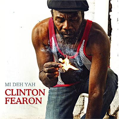 Clinton Fearon - Mi Deh Yah (2010)