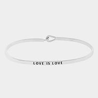 """Silver Plate""""Love is love"""" thin metal hook bracelet"""