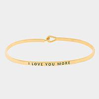 """Gold """"I love you more"""" thin metal hook bracelet"""