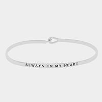 "Rhodium ""Always in my heart"" Thin Metal Hook Bracelet"