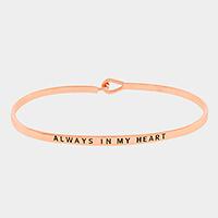 "Rose Gold ""Always in my heart"" Thin Metal Hook Bracelet"