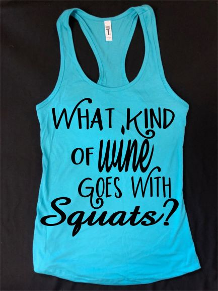 What kind of WINE goes with SQUATS