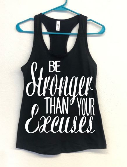 Be Stronger Than Your Excuses - Black