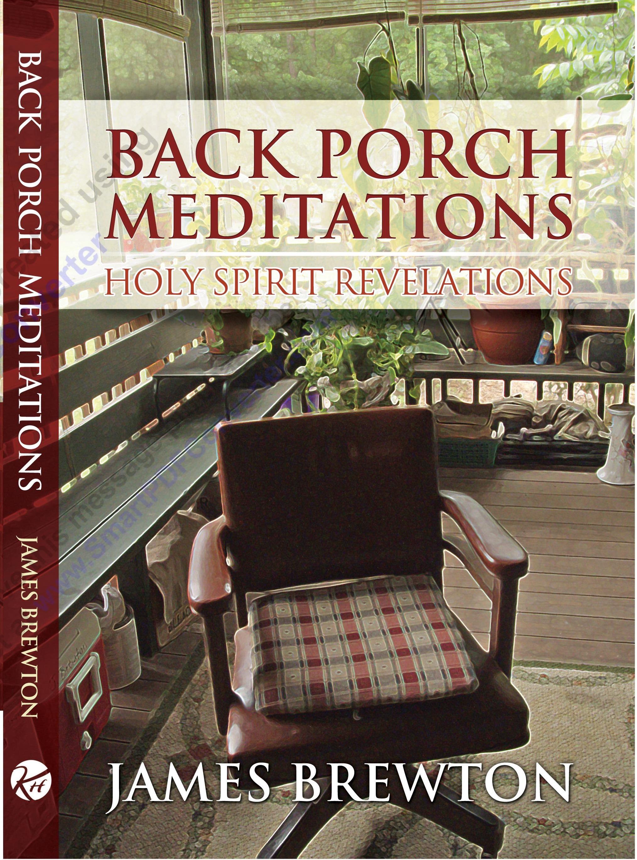 Back Porch Meditations - Holy Spirit Revelations