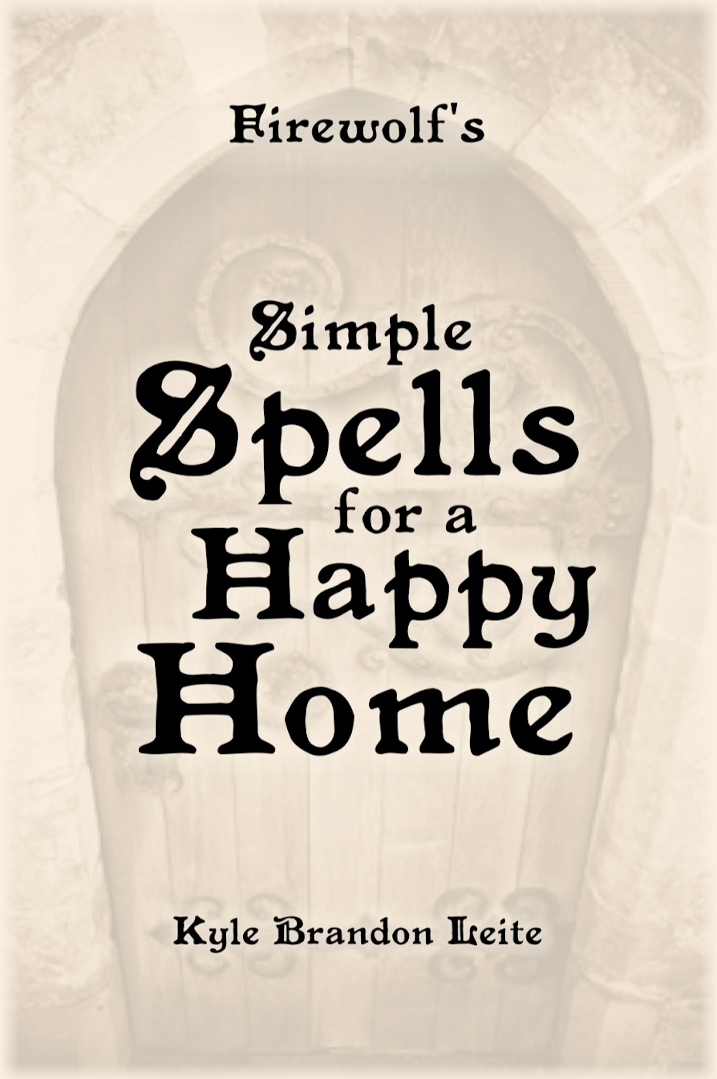 SIMPLE SPELLS FOR A HAPPY HOME
