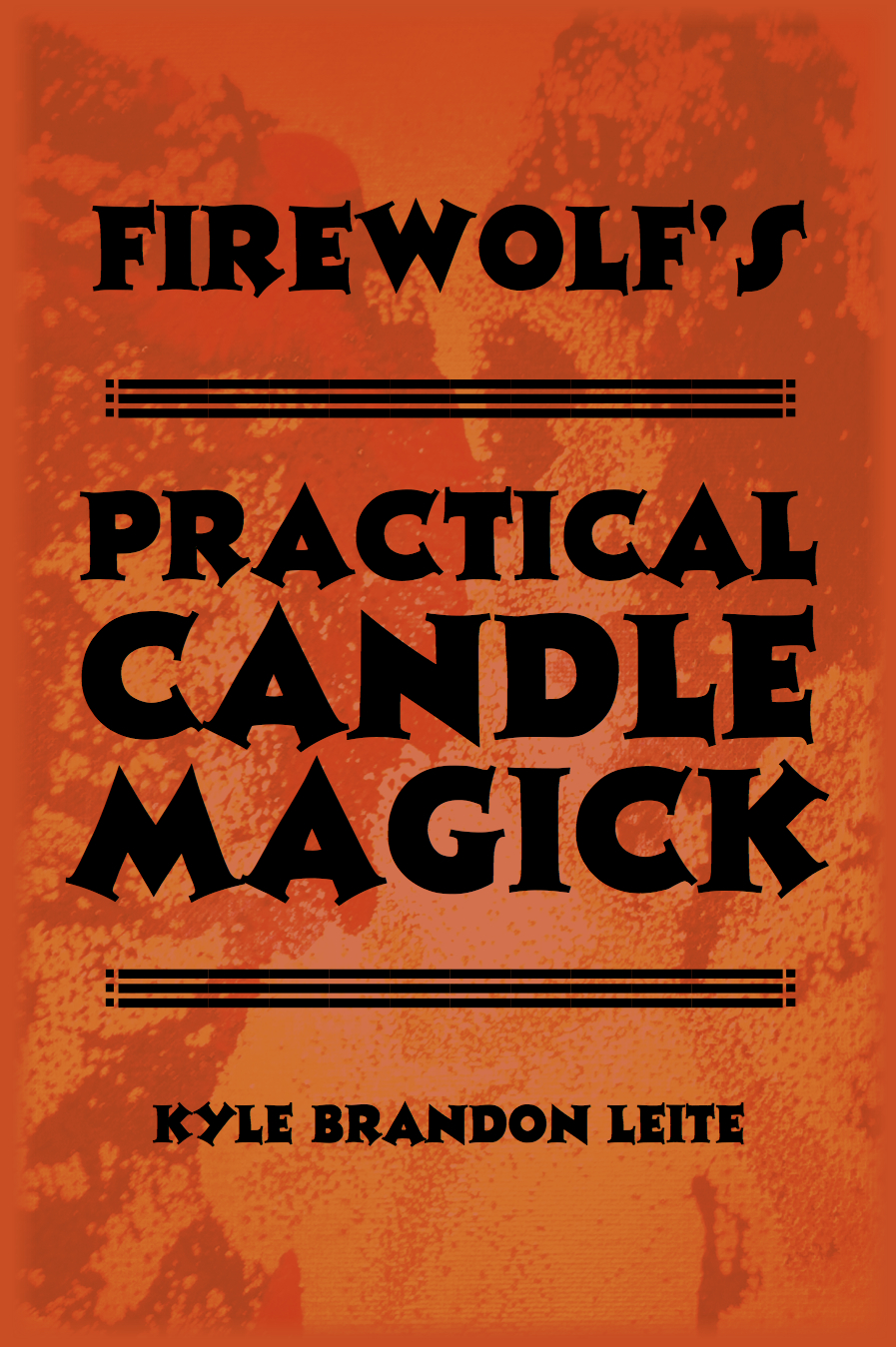 PRACTICAL CANDLE MAGICK