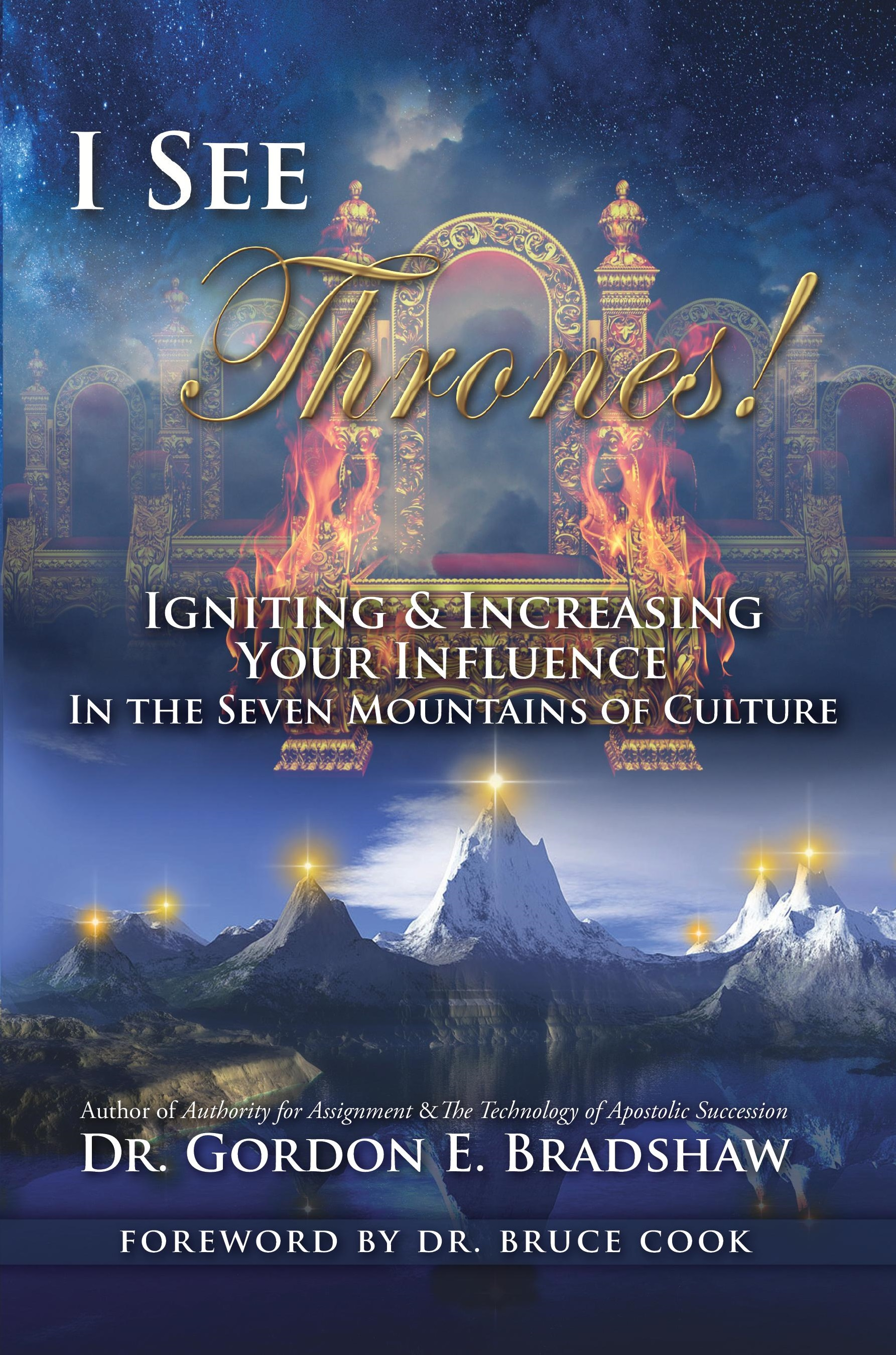 I See Thrones! Igniting and Increasing Your Influence in the Seven Mountains of Culture