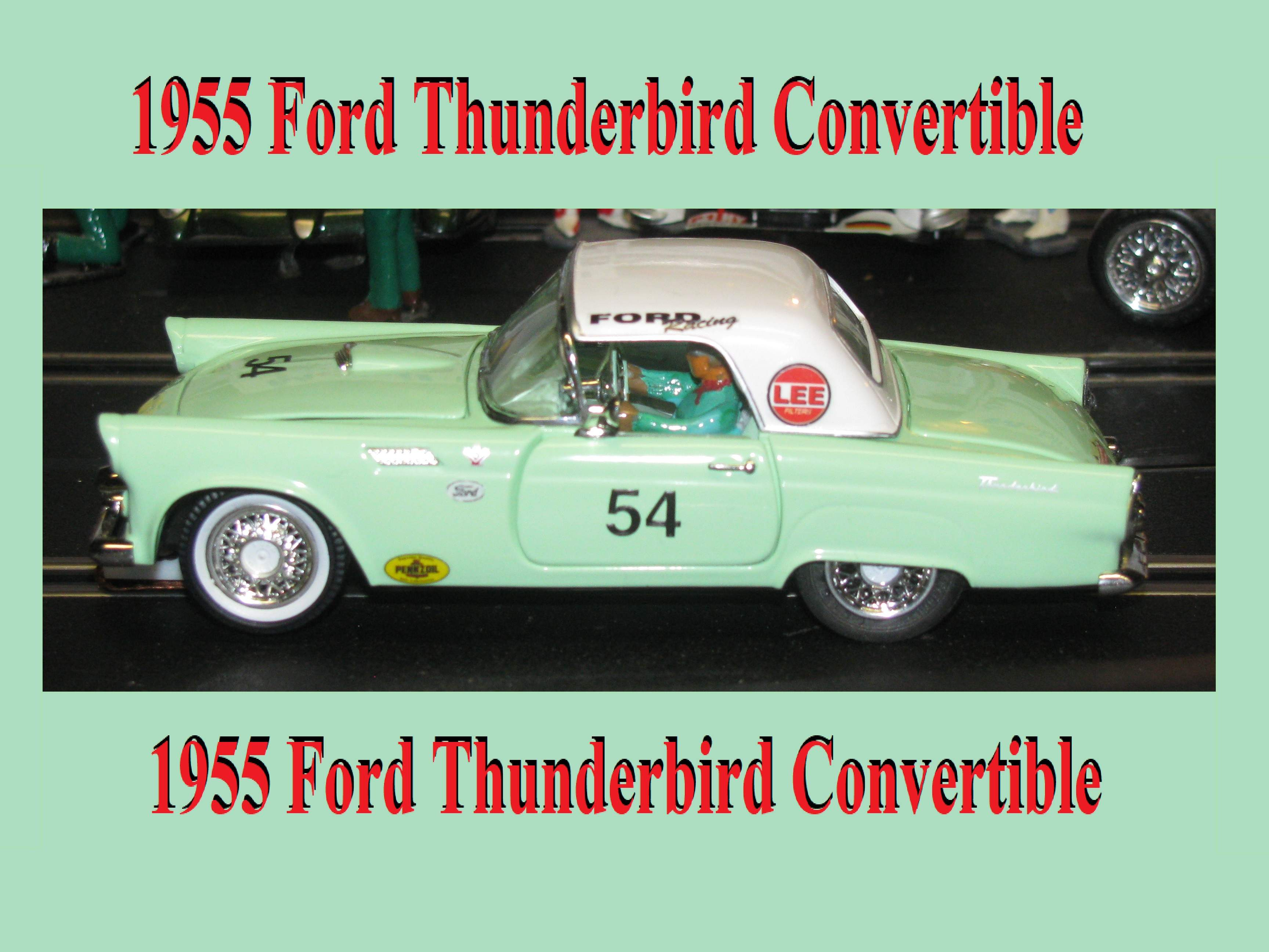 * Sale * Ford Thunderbird Convertible Slot Car 1:32 Scale in Springmist Green with Die Cast Body – Car #54