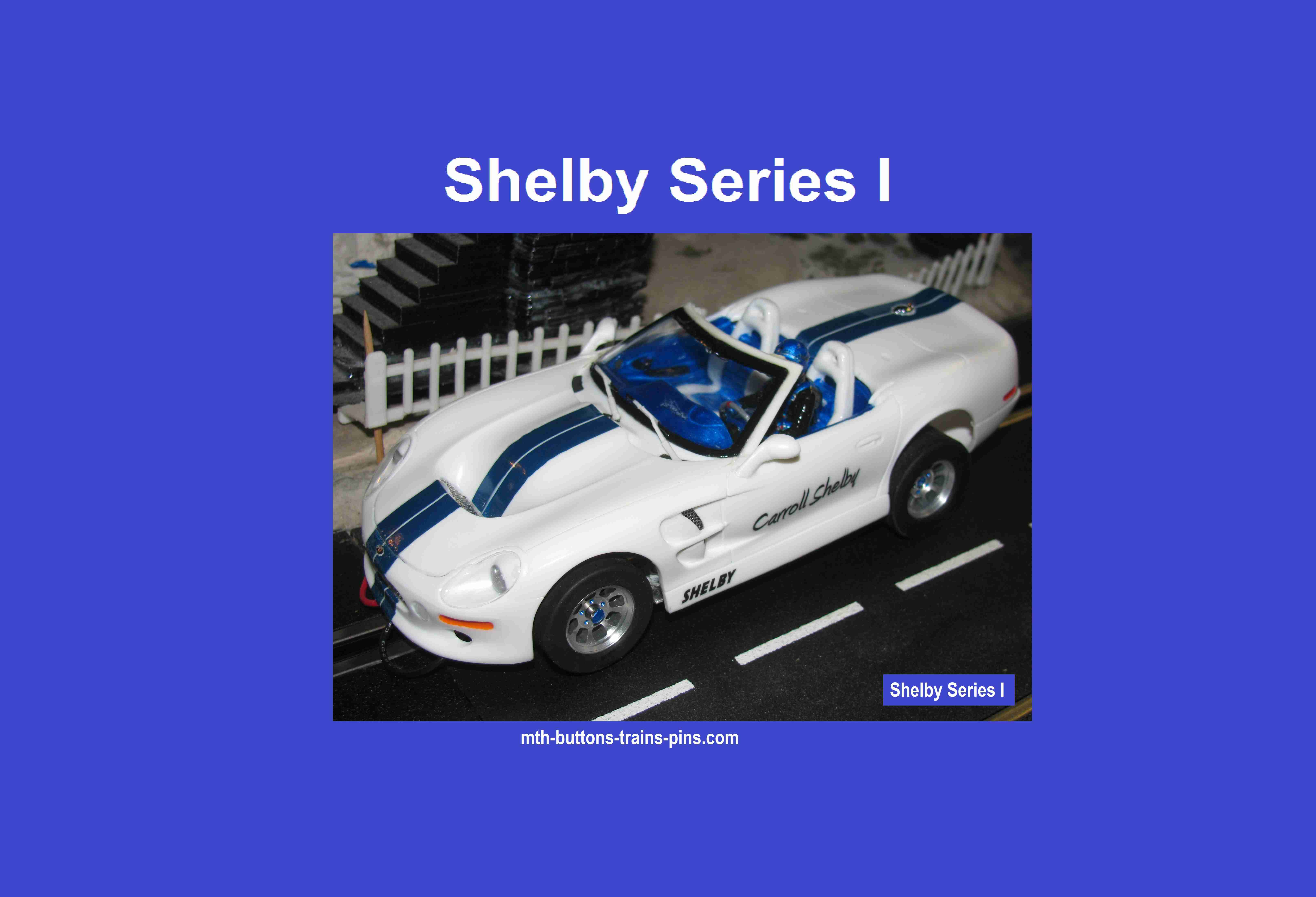 * Winter is coming SALE * Monogram 1998 Shelby Series I 1/24 Scale Slot Car