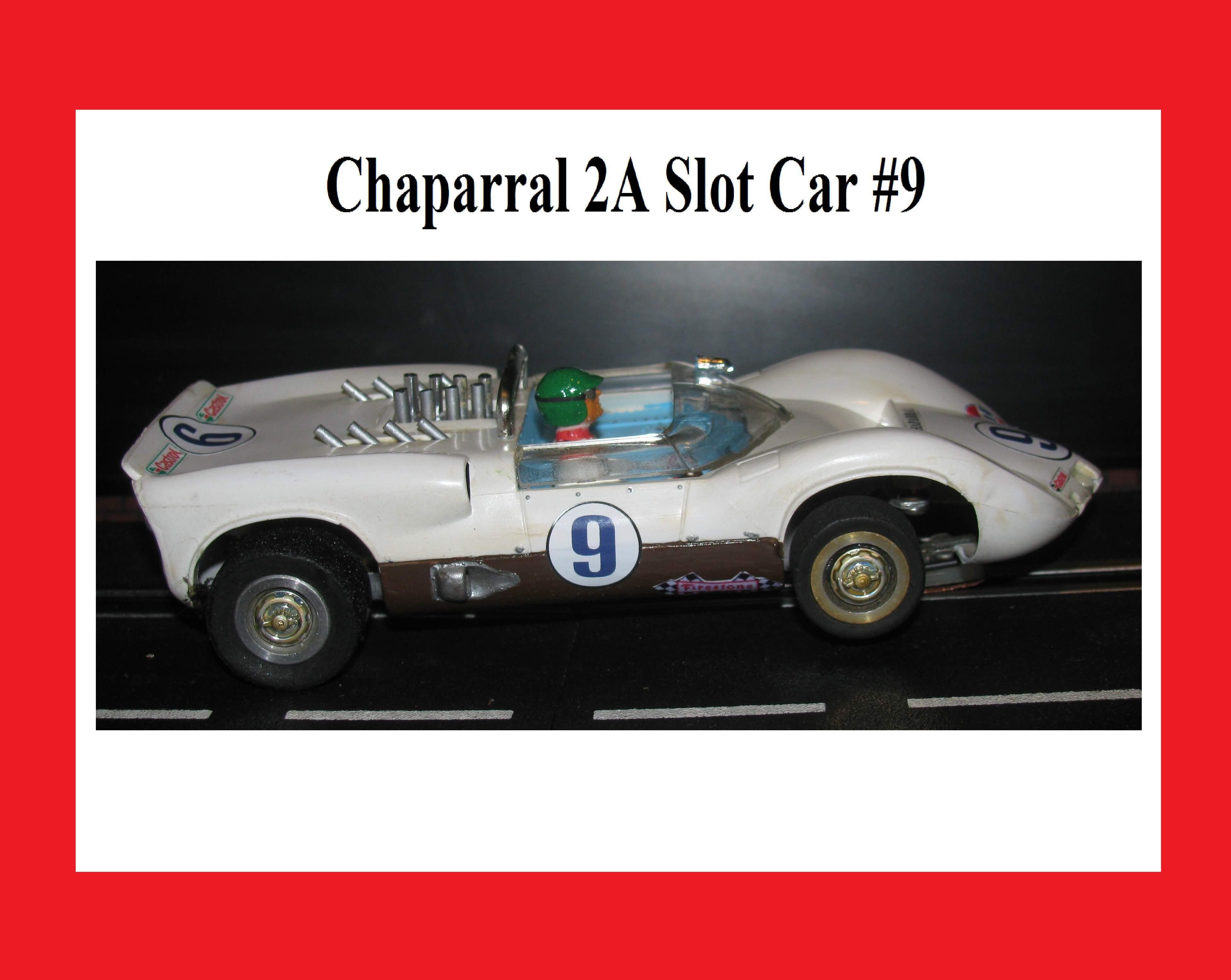 * Winter Super Sale * Vintage Chaparral 2A Slot Car #9 1:24 Scale
