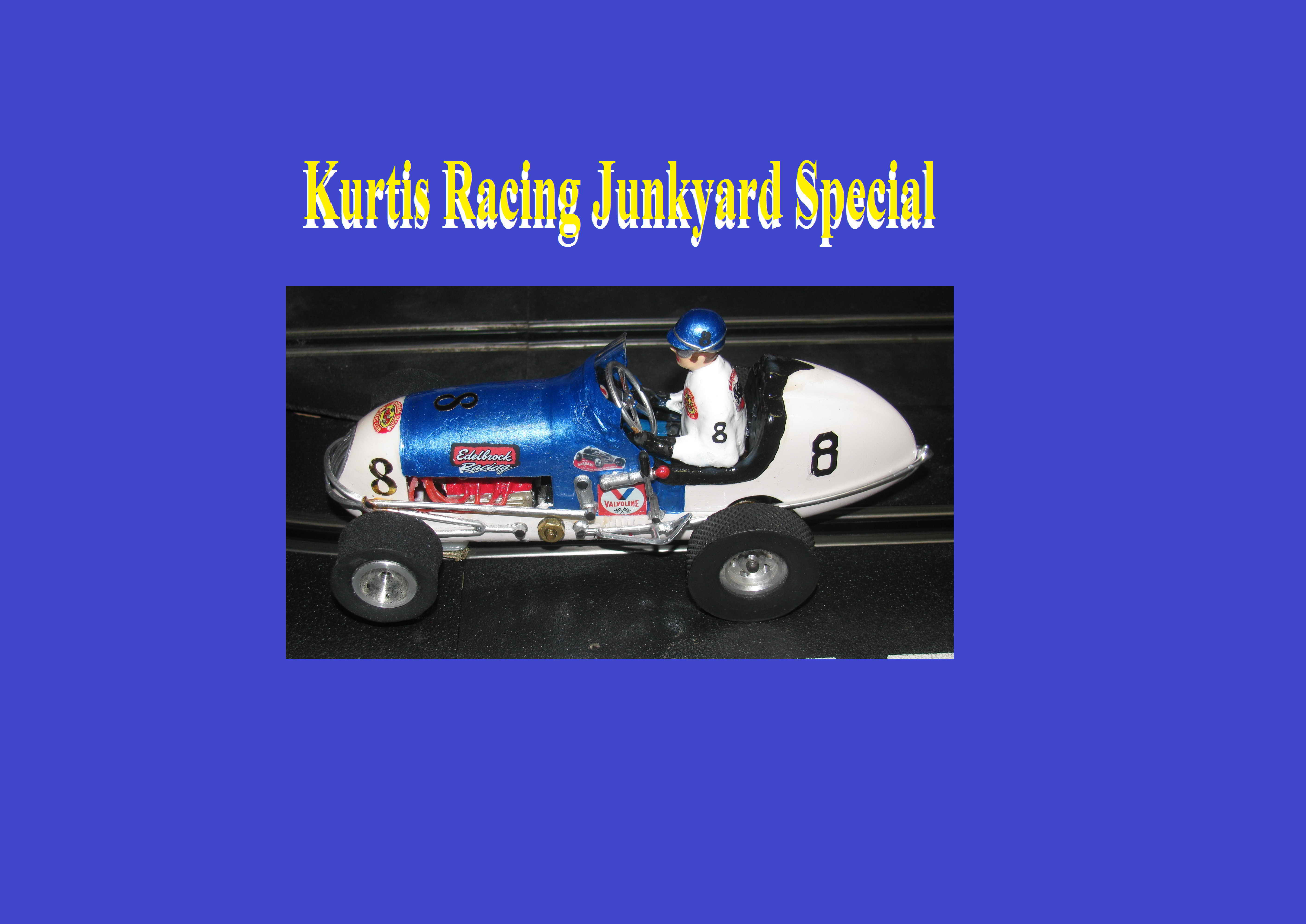 *SOLD* *SPECIAL FOR CHARLES E.* Monogram Midget Racing Junkyard Kurtis Racing Special #8 two tone body with an interesting livery the scrappy junkyard racer is a good bet
