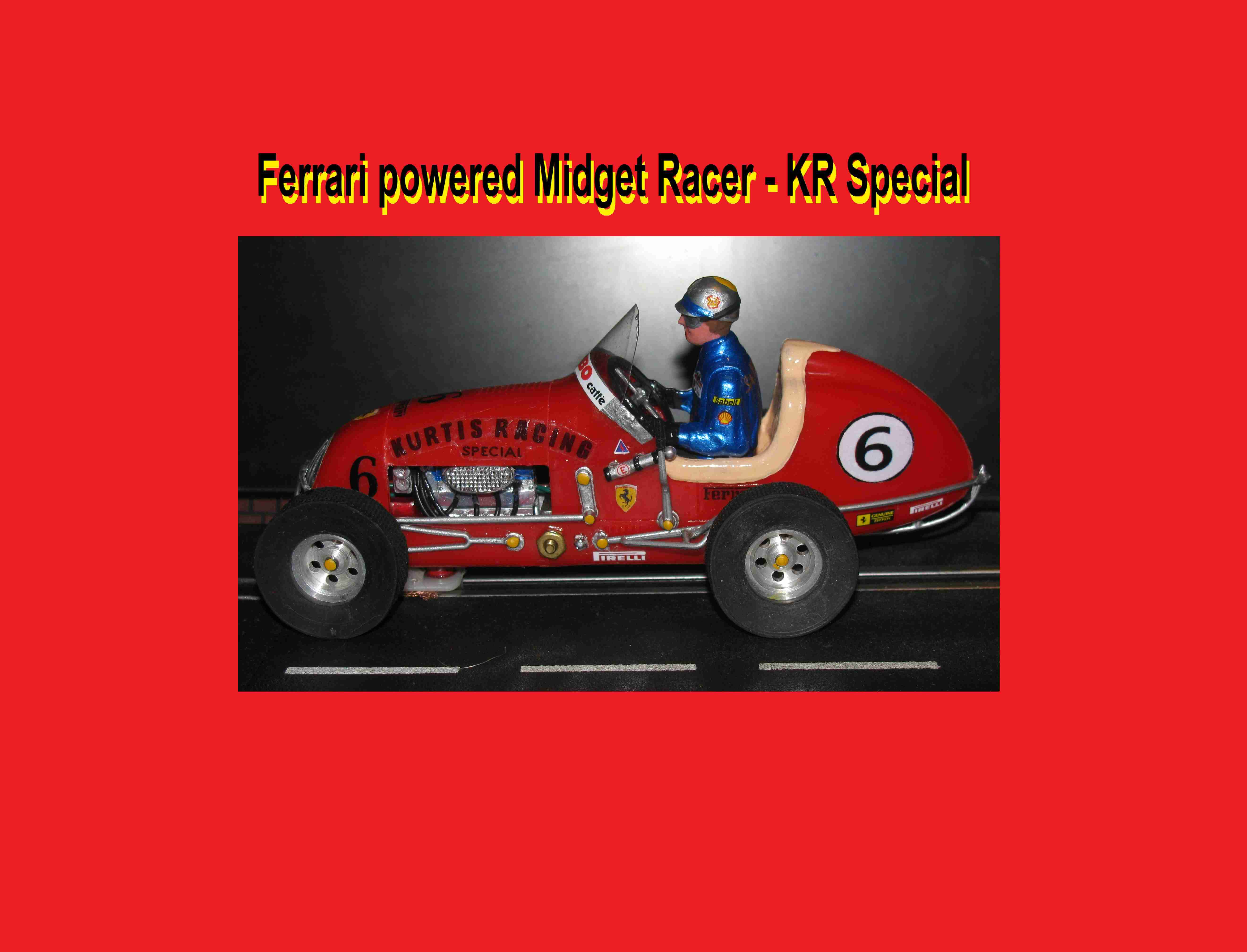 * SOLD * Midget Racer Ferrari Powered KR Special Car #6