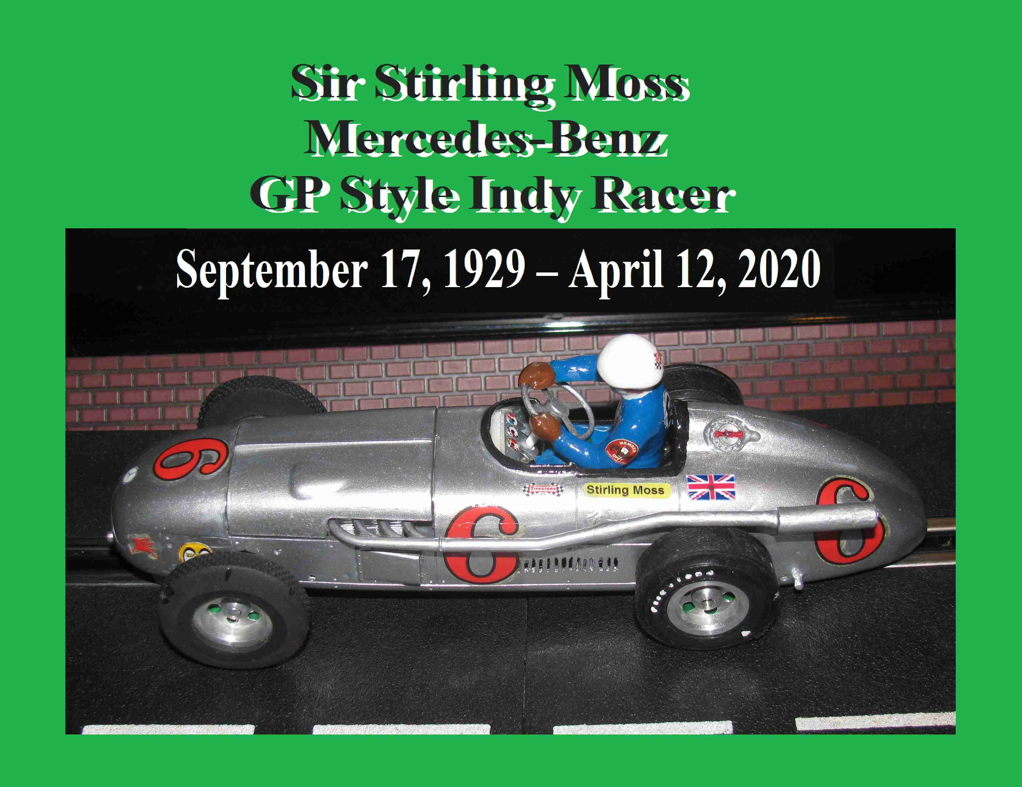 * Super Sale * Sir Stirling Moss Mercedes-Benz GP Style Indy Racer Slot Car 1:24 Scale, INCLUDES: High Quality Display Stand