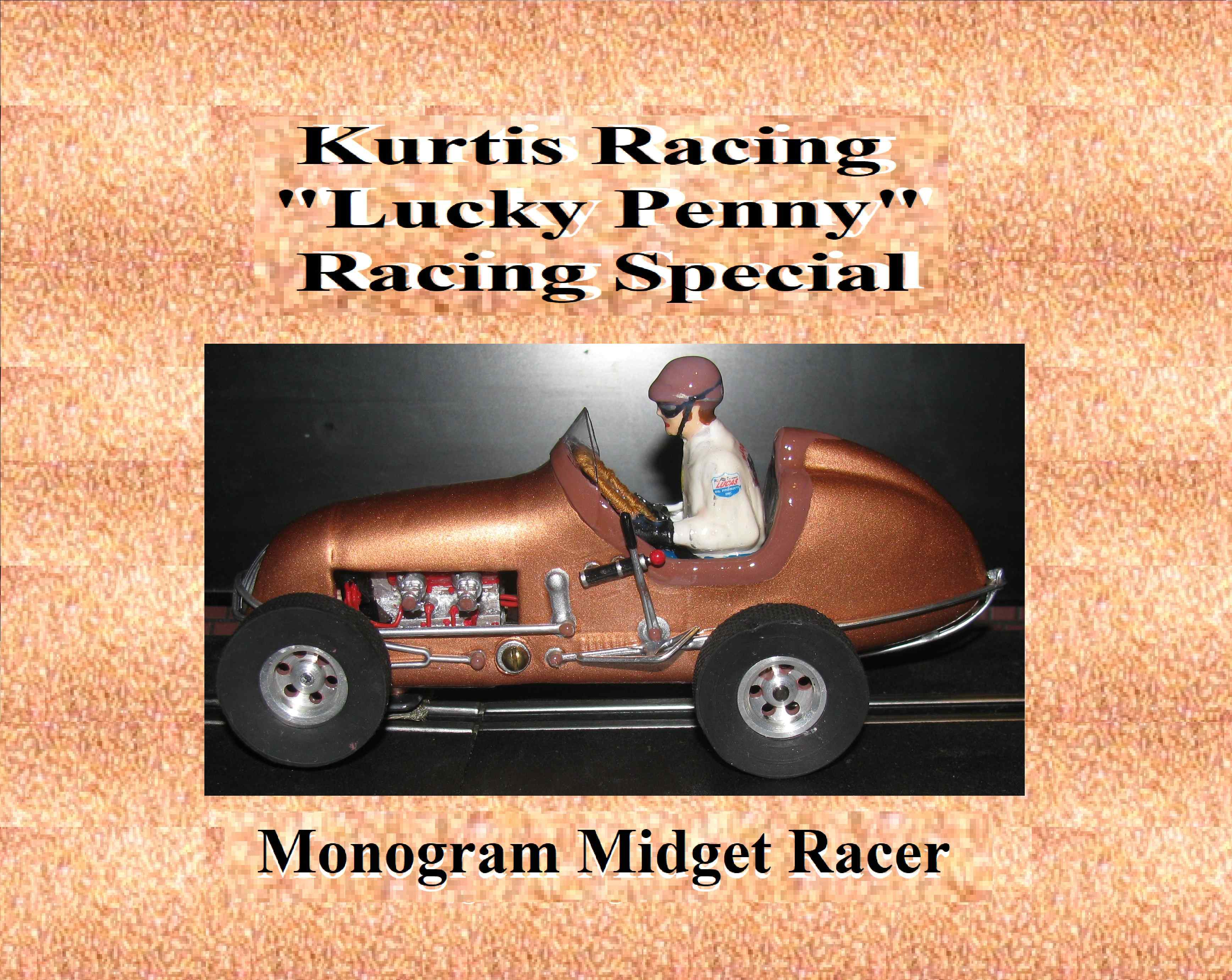 *SOLD* * SPECIAL EASTER PRICE FOR CHARLES E.*  Monogram Midget Racer Lucky Penny Kurtis Racing Special Slot Car 1:24 Scale
