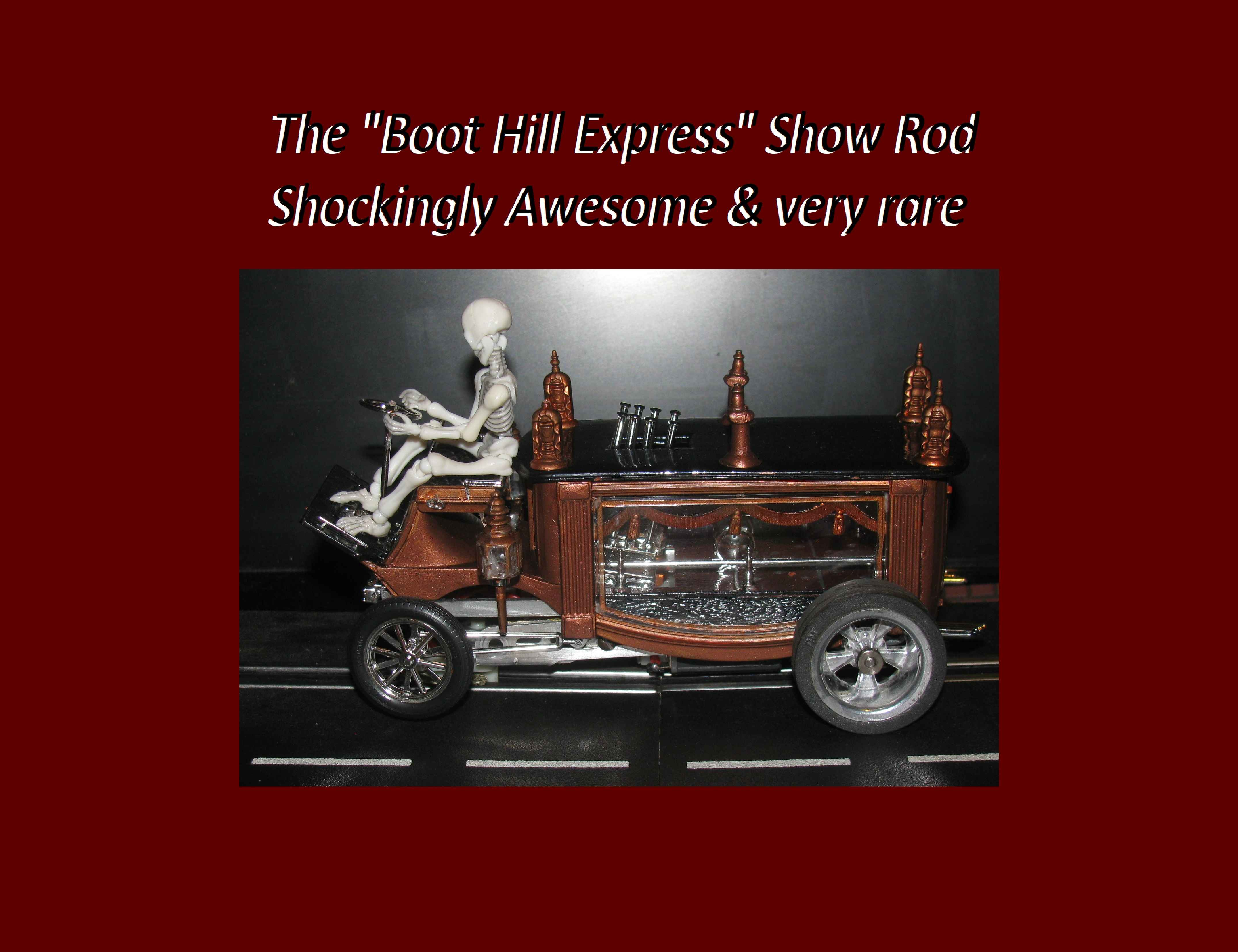 * SOLD * * SUMMER SALE * Monogram Boot Hill Express Show Rod with skeleton Slot Car 1:24 Scale