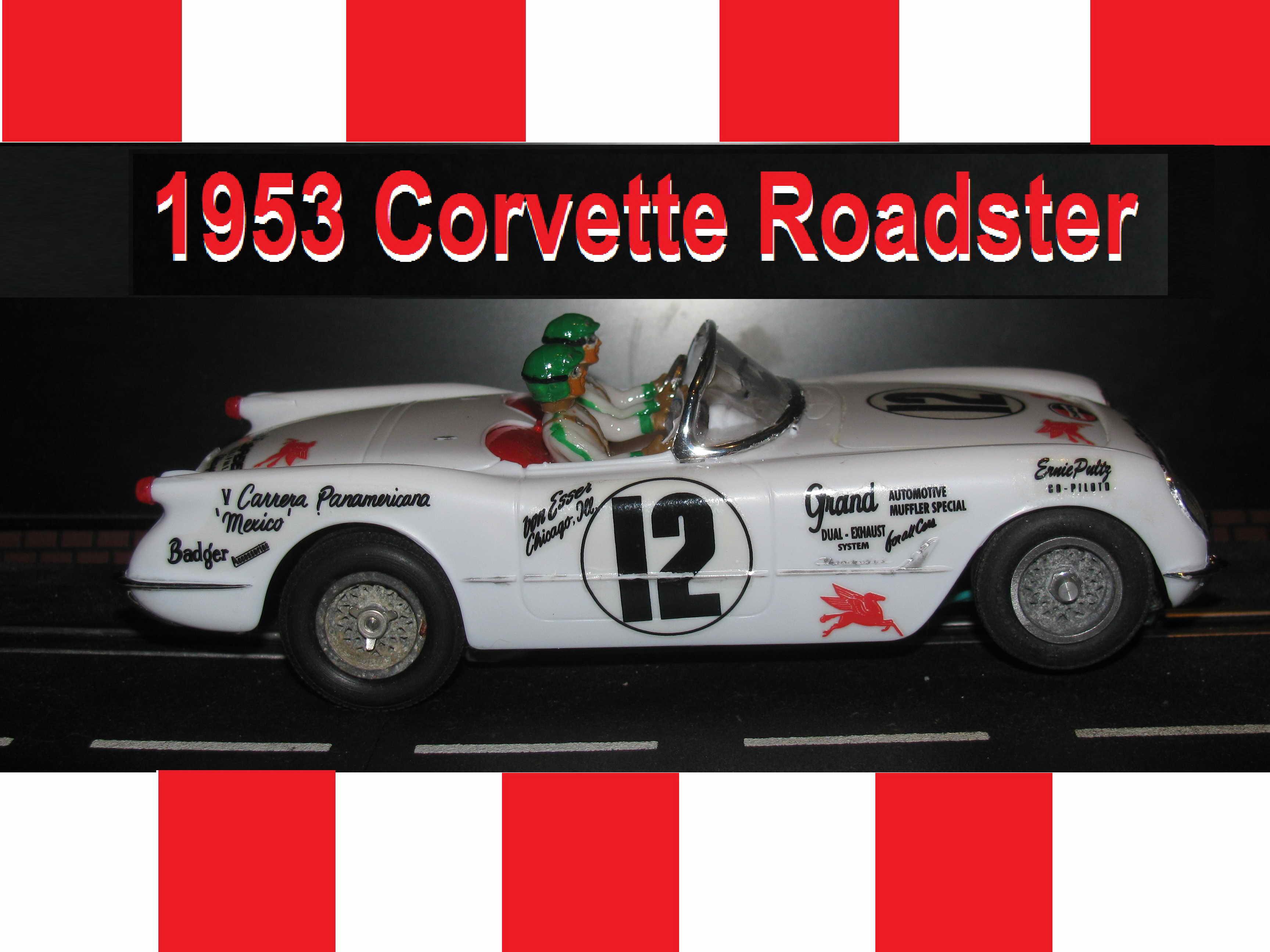 * SOLD * 1953 Chevy Corvette Roadster Slot Car 1/24 Scale