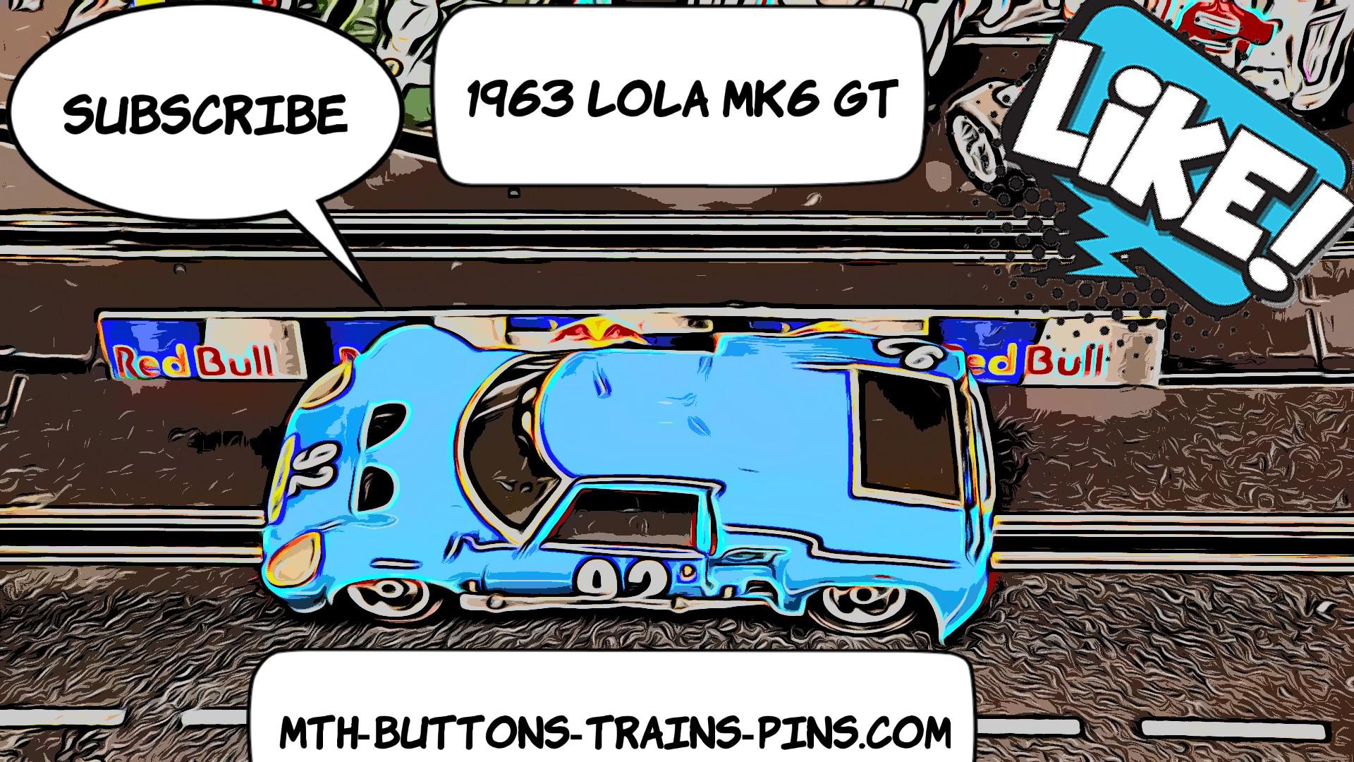 * SOLD * * SALE * 1963 Lola Mk6 GT Dynamic Slot Car 1/24 Scale #92