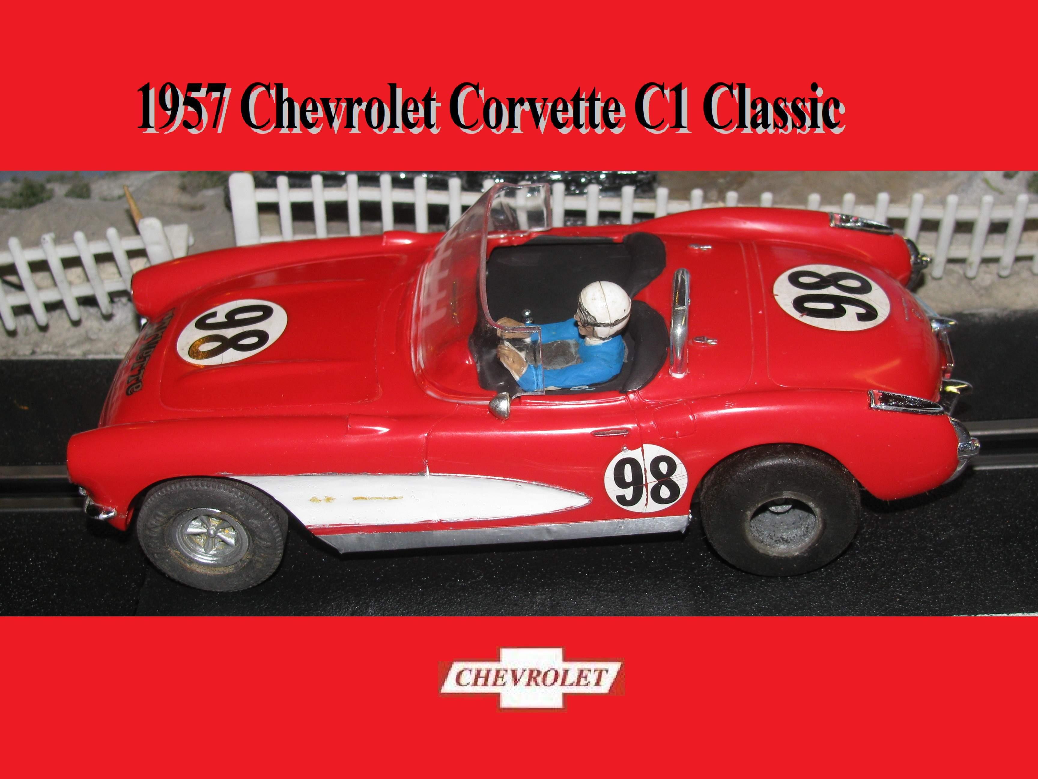 * Sale * 1957 Chevrolet Corvette C1 Classic 1/24 Scale Slot Car 98