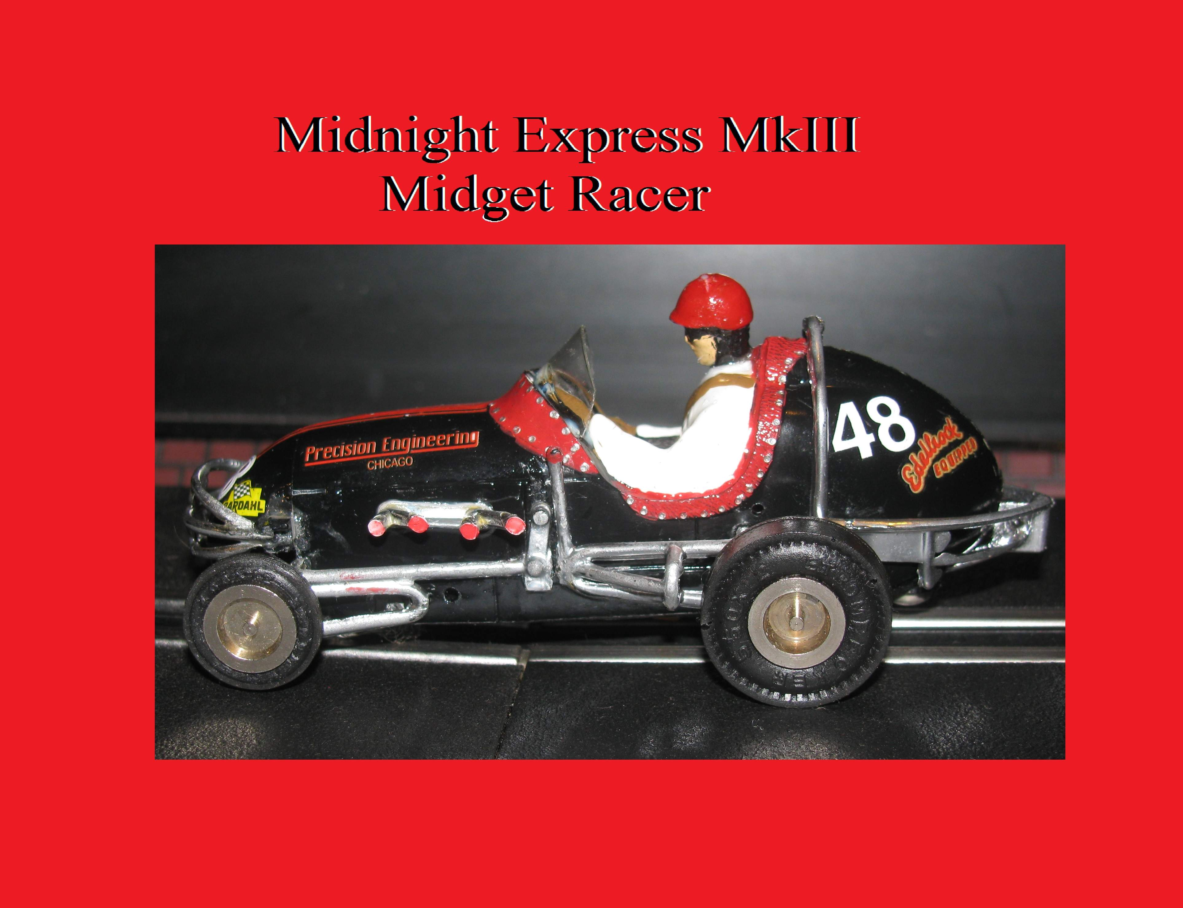 * SOLD * * FOR CHARLES E. ONLY * Revell Midget Racer Midnight Express MkIII Special Slot Car 1:32 Scale