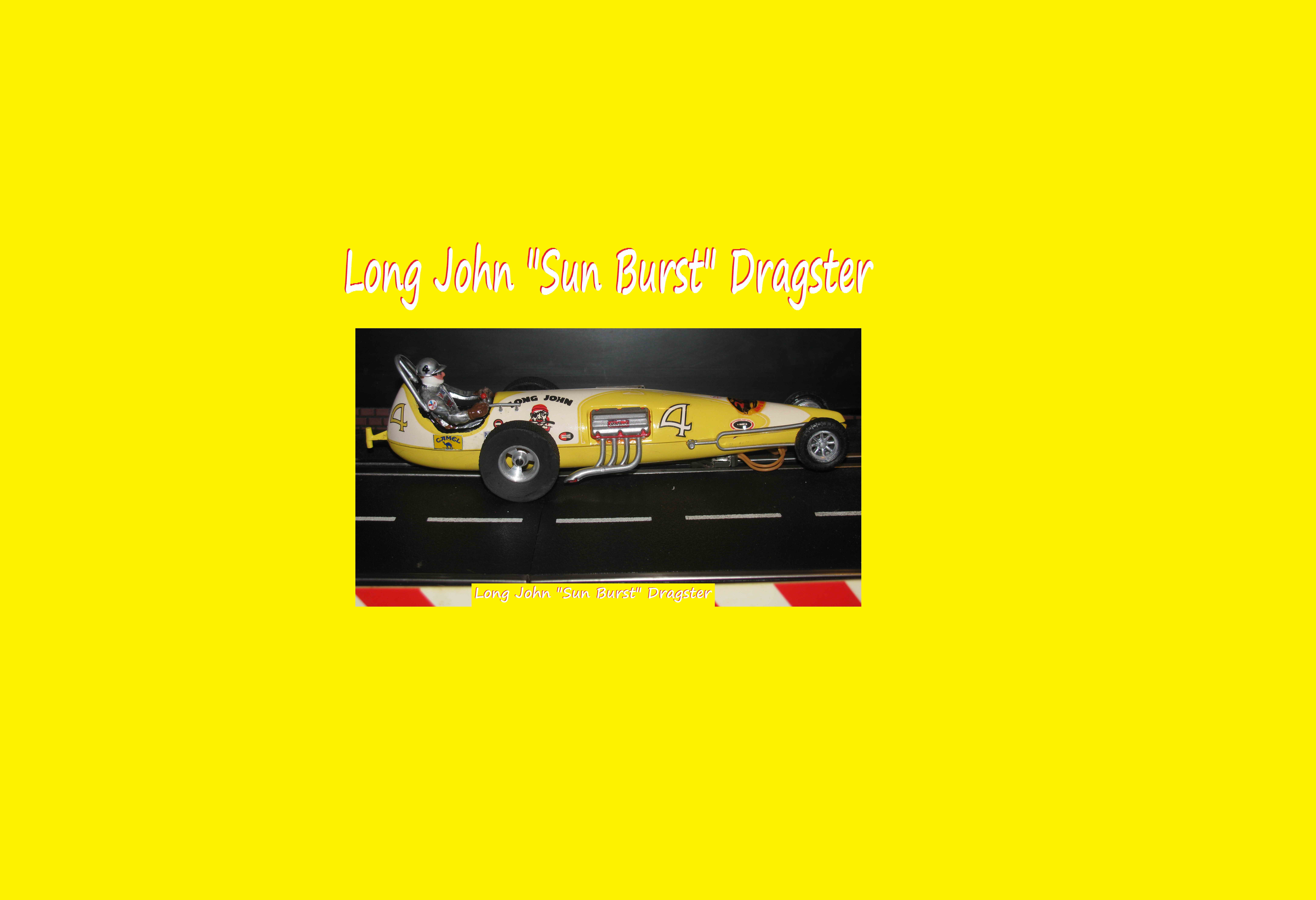 "* SOLD * Monogram Long John Streamlined Dragster 1/24 Special ""Sun Burst"""