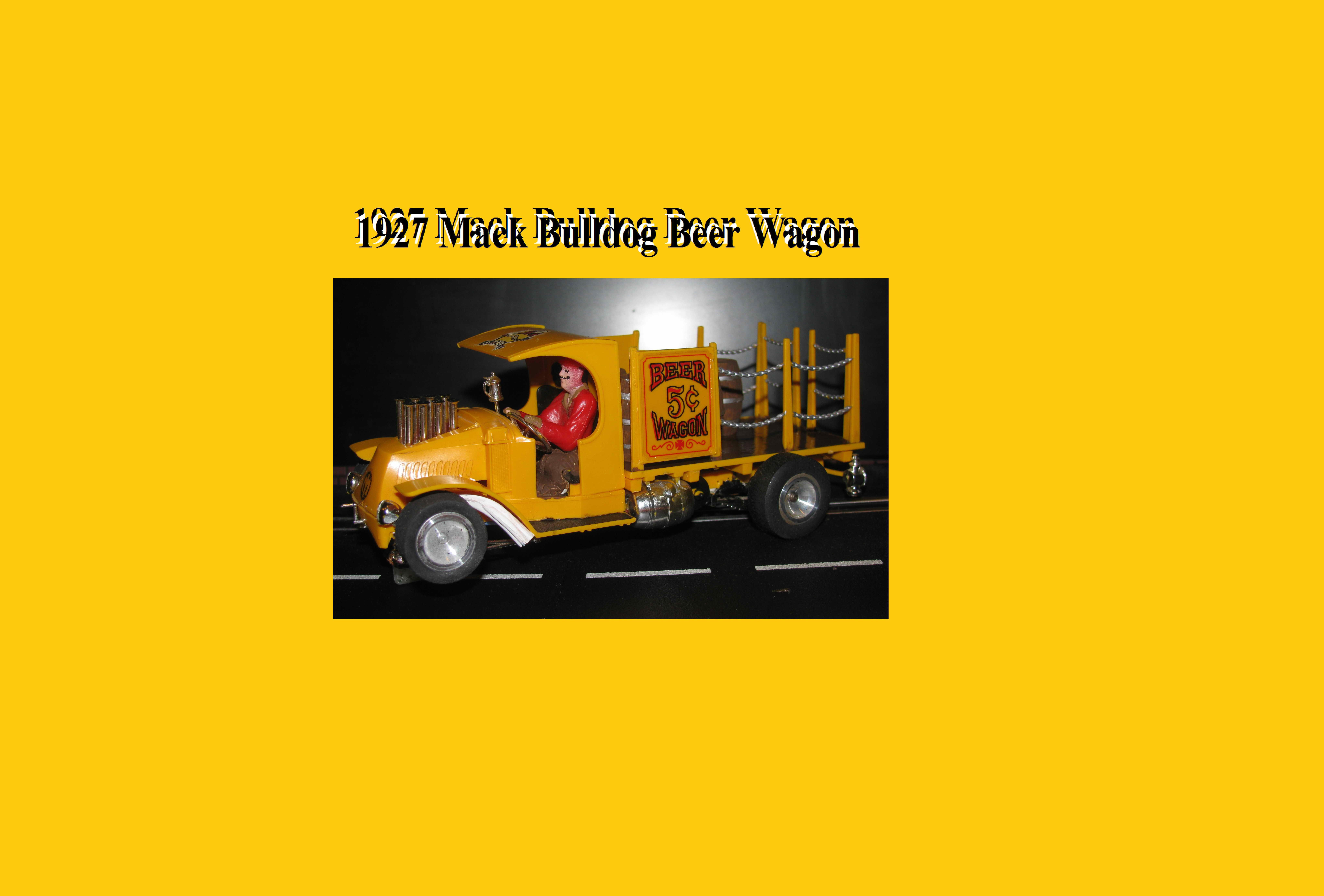 Monogram 1927 Mack Bulldog Beer Wagon