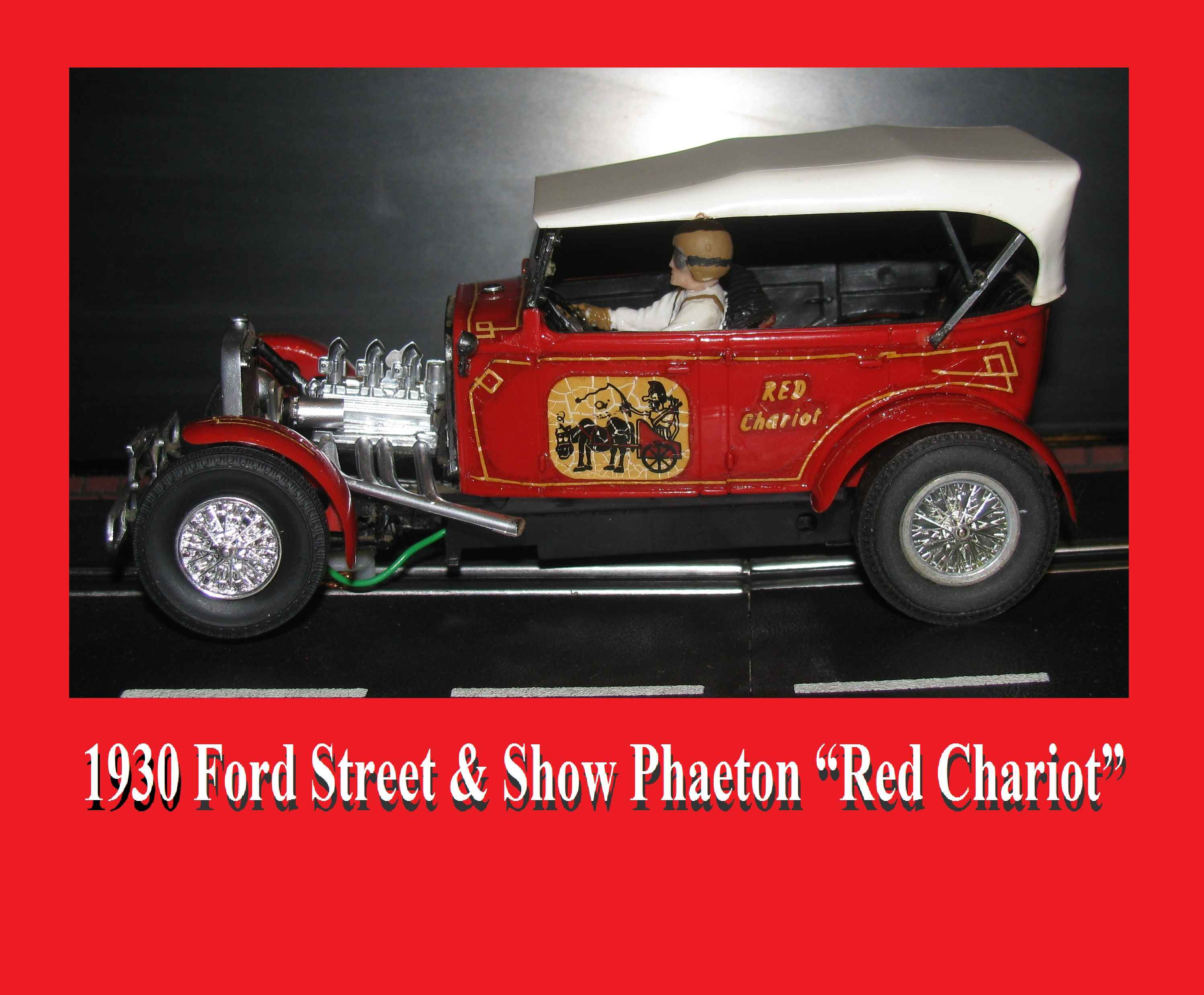 """* Winter Super Sale * 1930 Monogram Ford Street & Show Phaeton """"Red Chariot"""" Slot Car 1:24 Scale"""