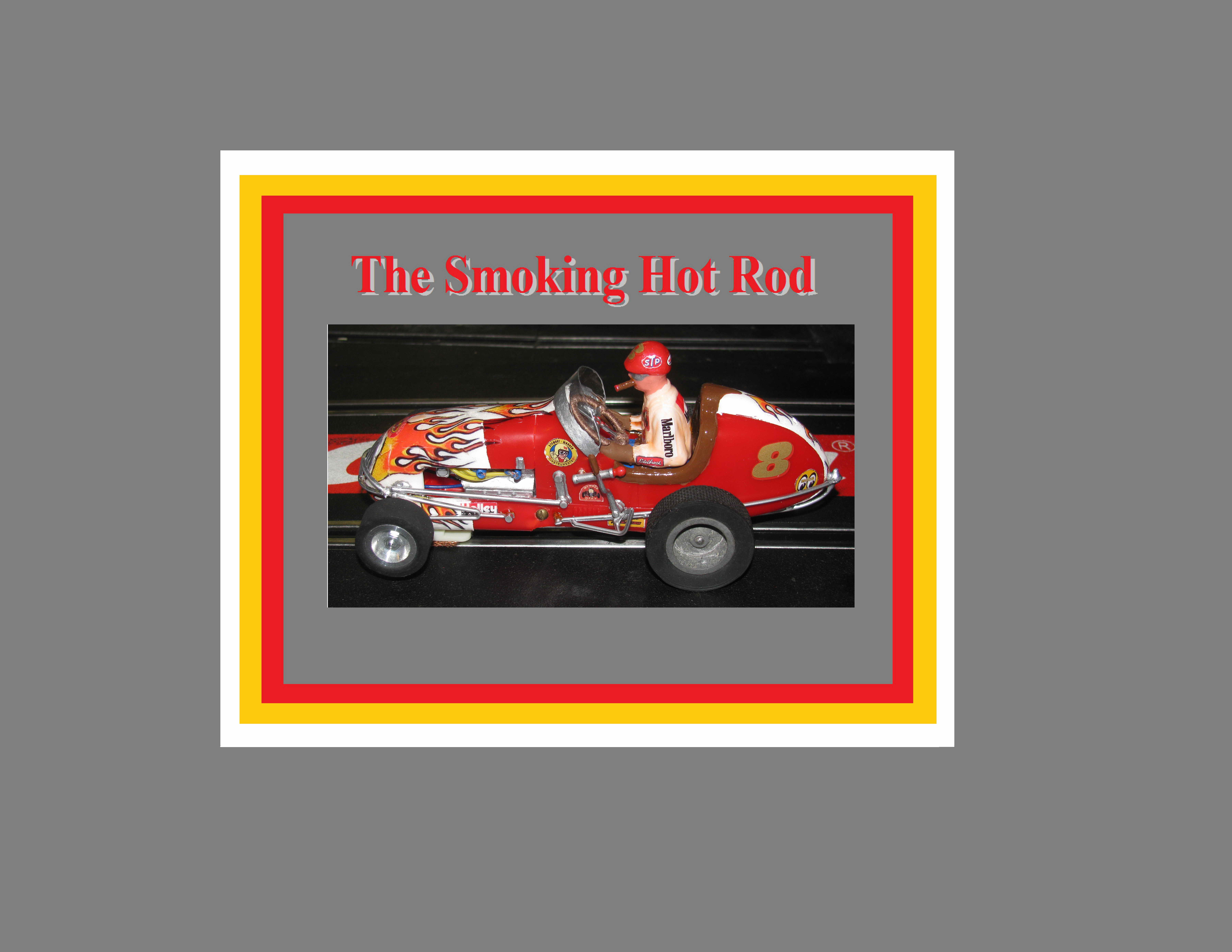 "* SOLD * Vintage Monogram Midget Racer Slot Car ""The Smoking Hot Rod"" - Car 8"