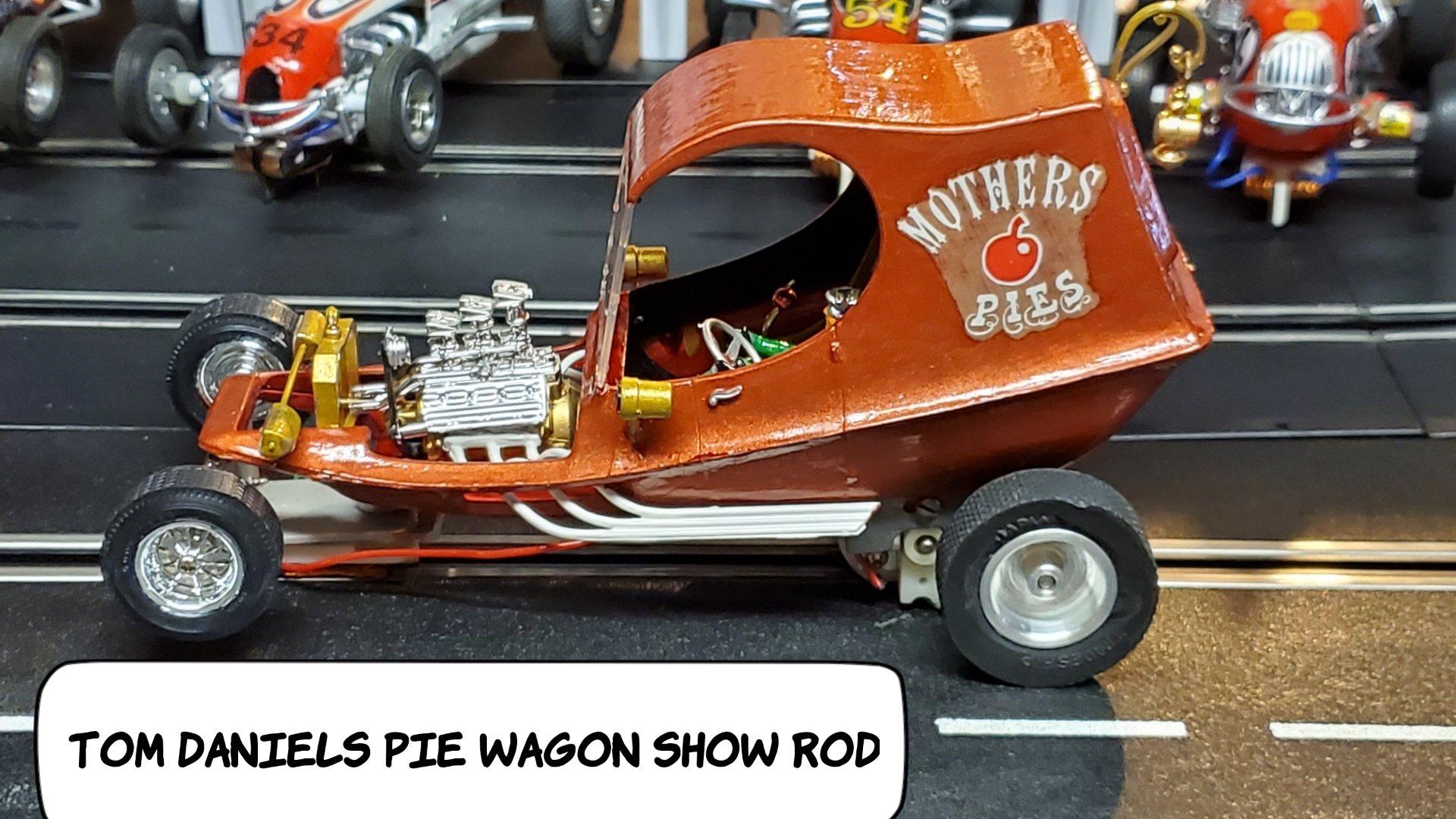 * SALE * Tom Daniels 1968 Monogram Mothers Pies Show Wagon Hot Rod 1/24 Scale Slot Car