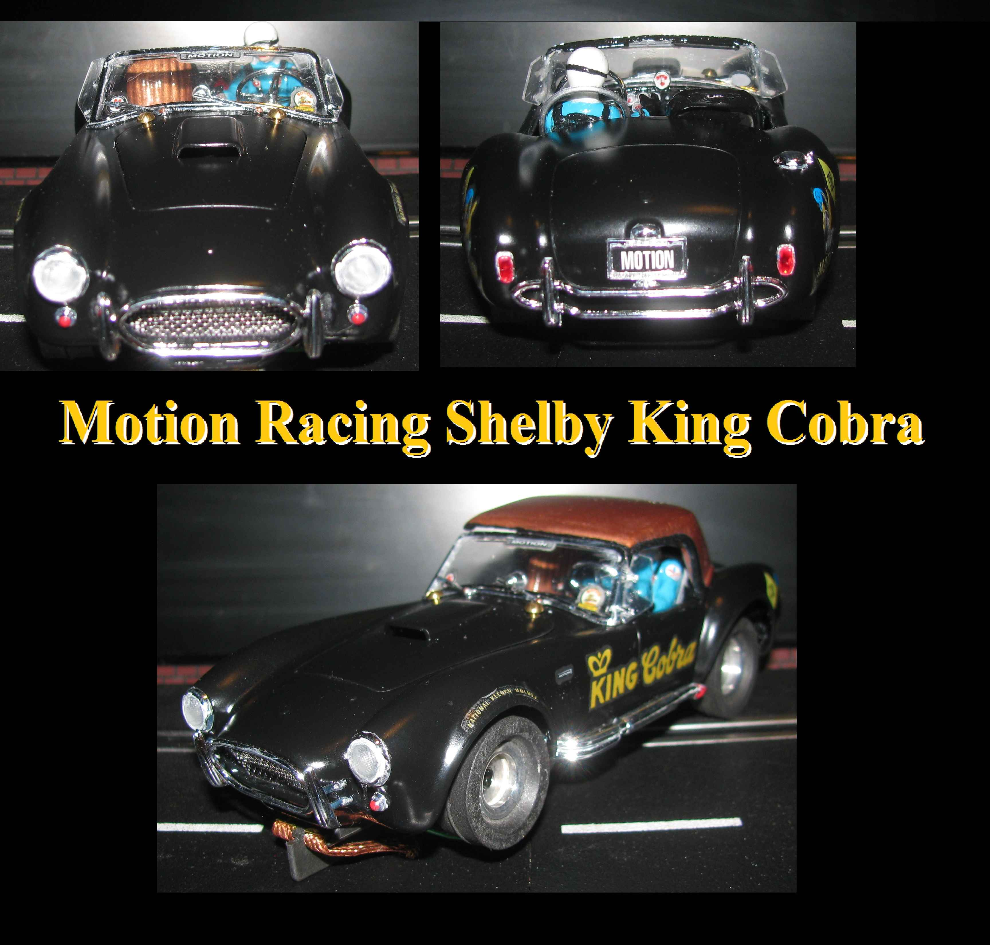 """*SOLD* *RESERVED FOR CHRIS, Special Combo Price* SALE * 1965 Shelby Cobra 427 Motion Performance """"King Cobra"""" Racer 1:24 Scale Slot Car"""