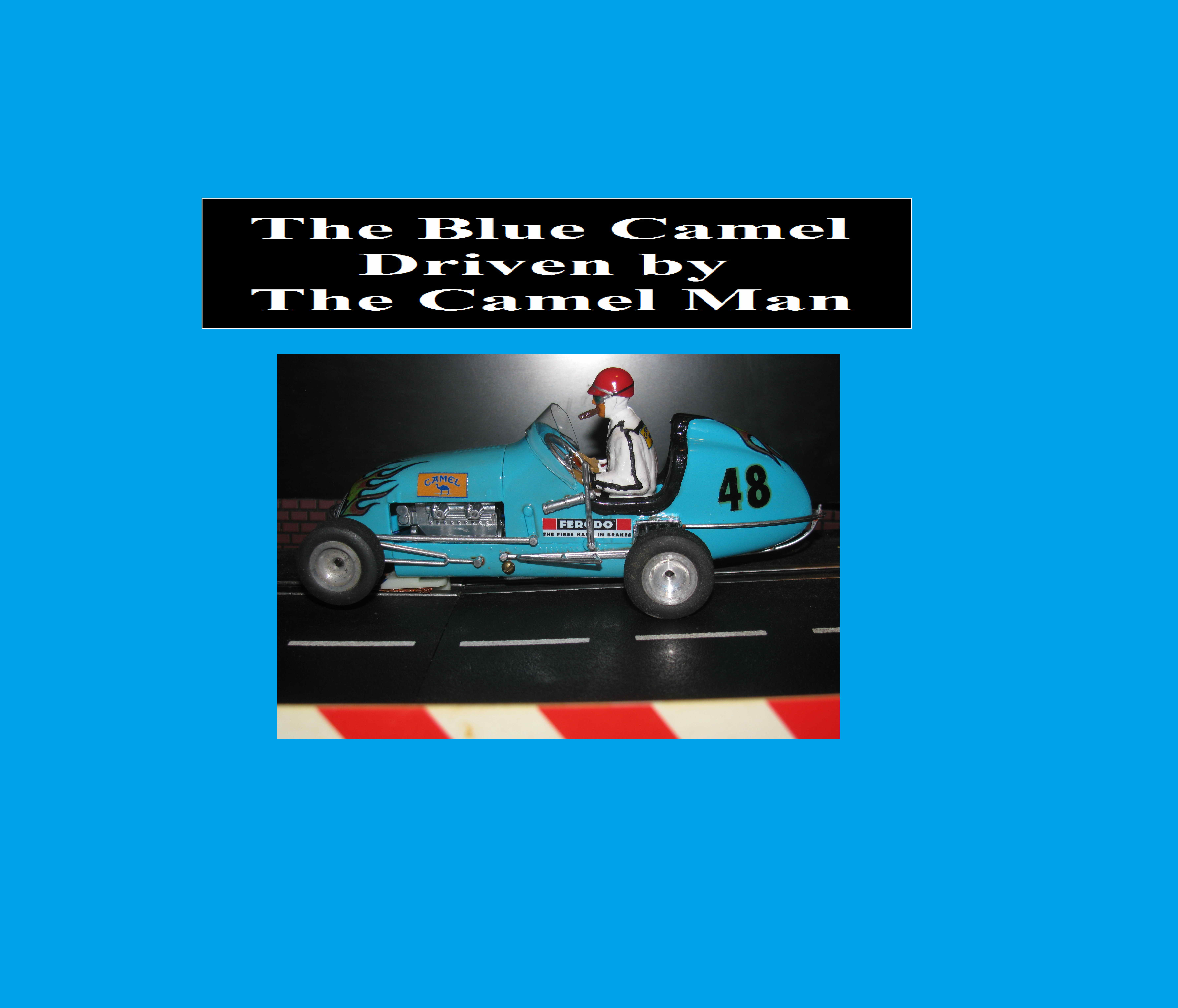 "* SOLD * Vintage Monogram Midget Racer Slot Car ""The Blue Camel"" Driven by the Camel Man - Car 48"