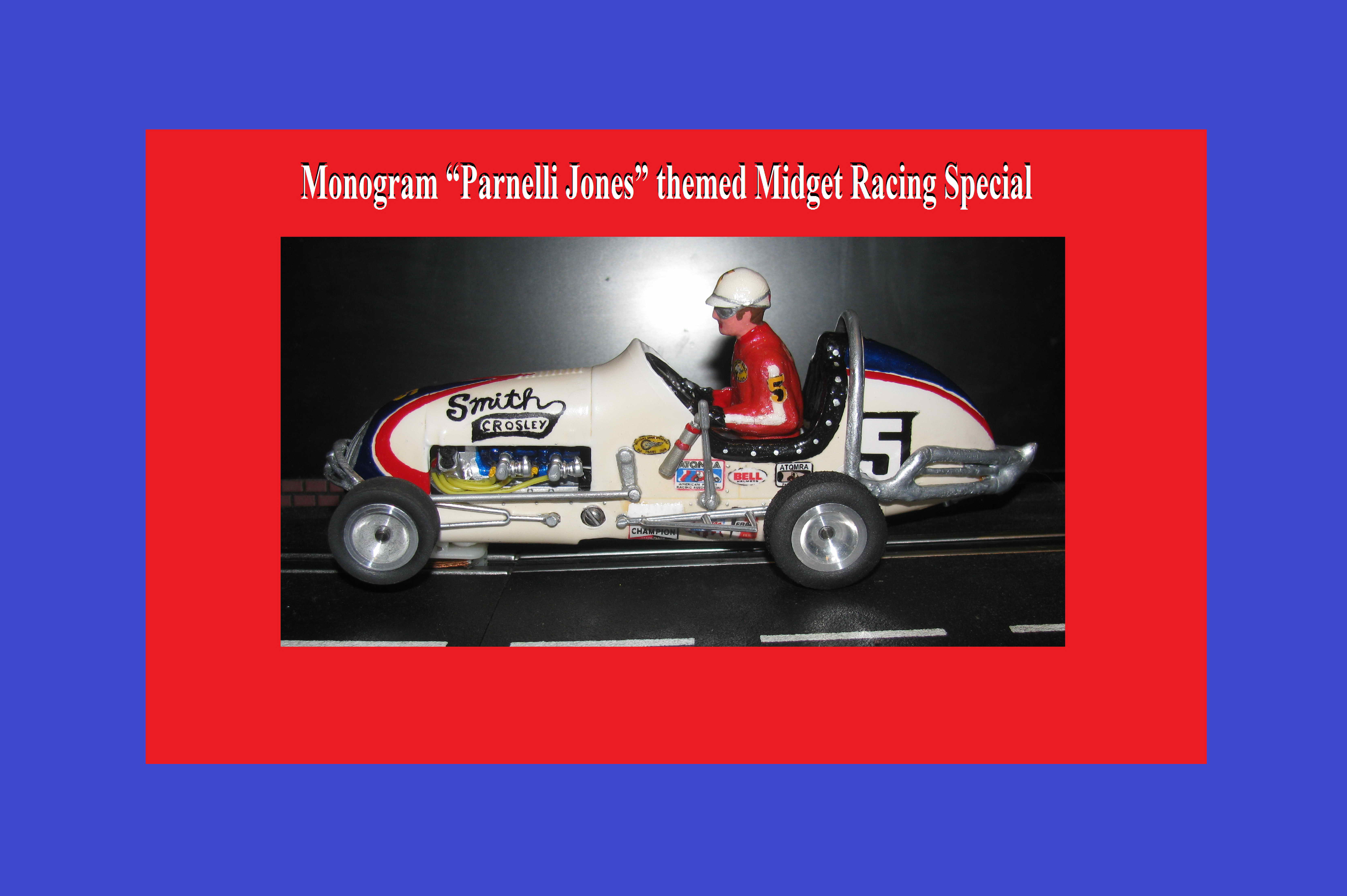 "*SOLD* *SALE Price* Jay's Monogram ""Parnelli Jones"" themed Midget Racing Special – Slot Car #5"